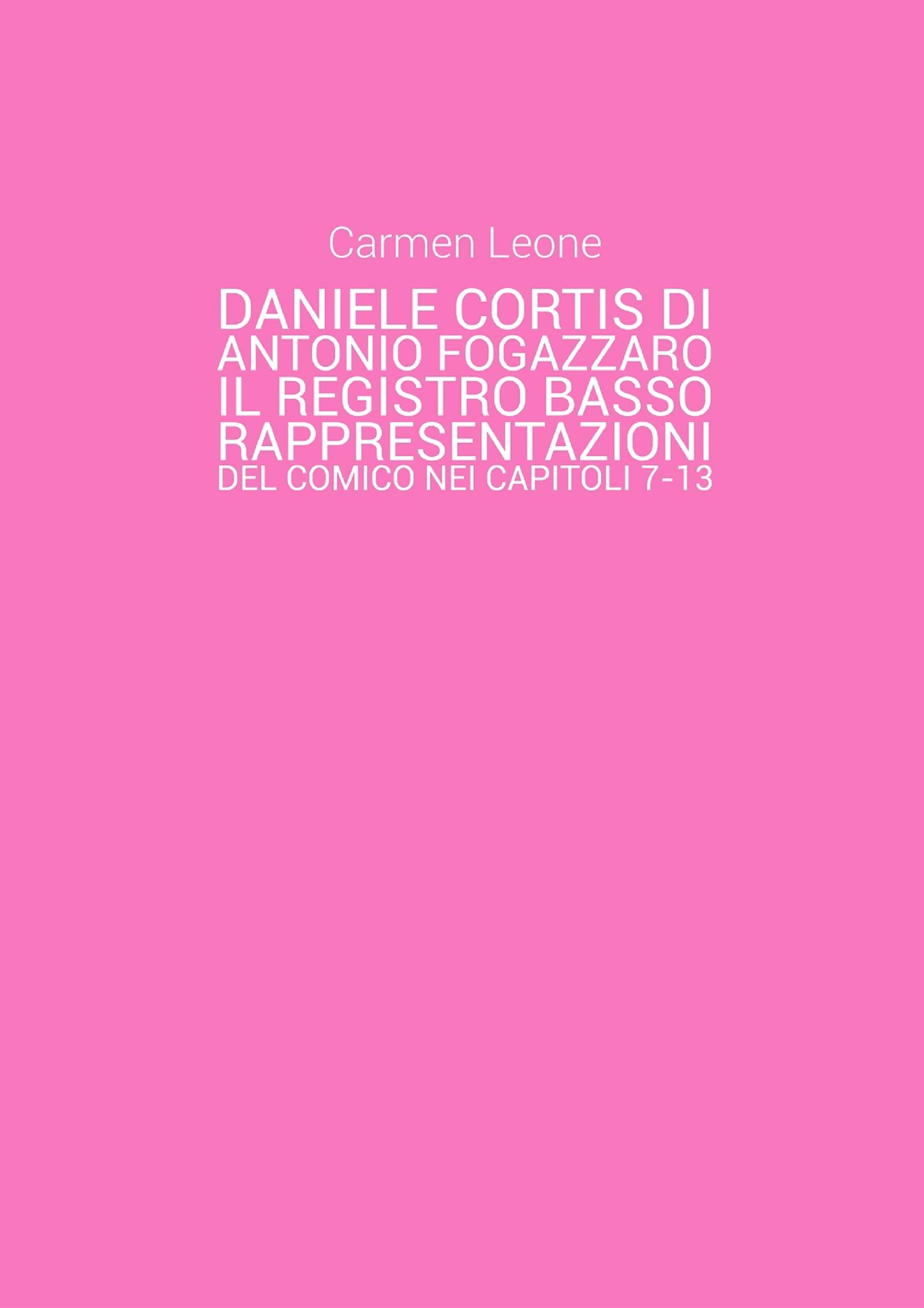Daniele Cortis di Antonio Fogazzaro. Il registro basso: rappresentazioni del comico nei capitoli 7-13