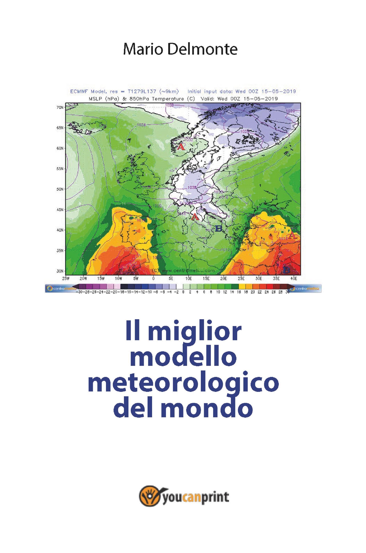 Il miglior modello meteorologico del mondo