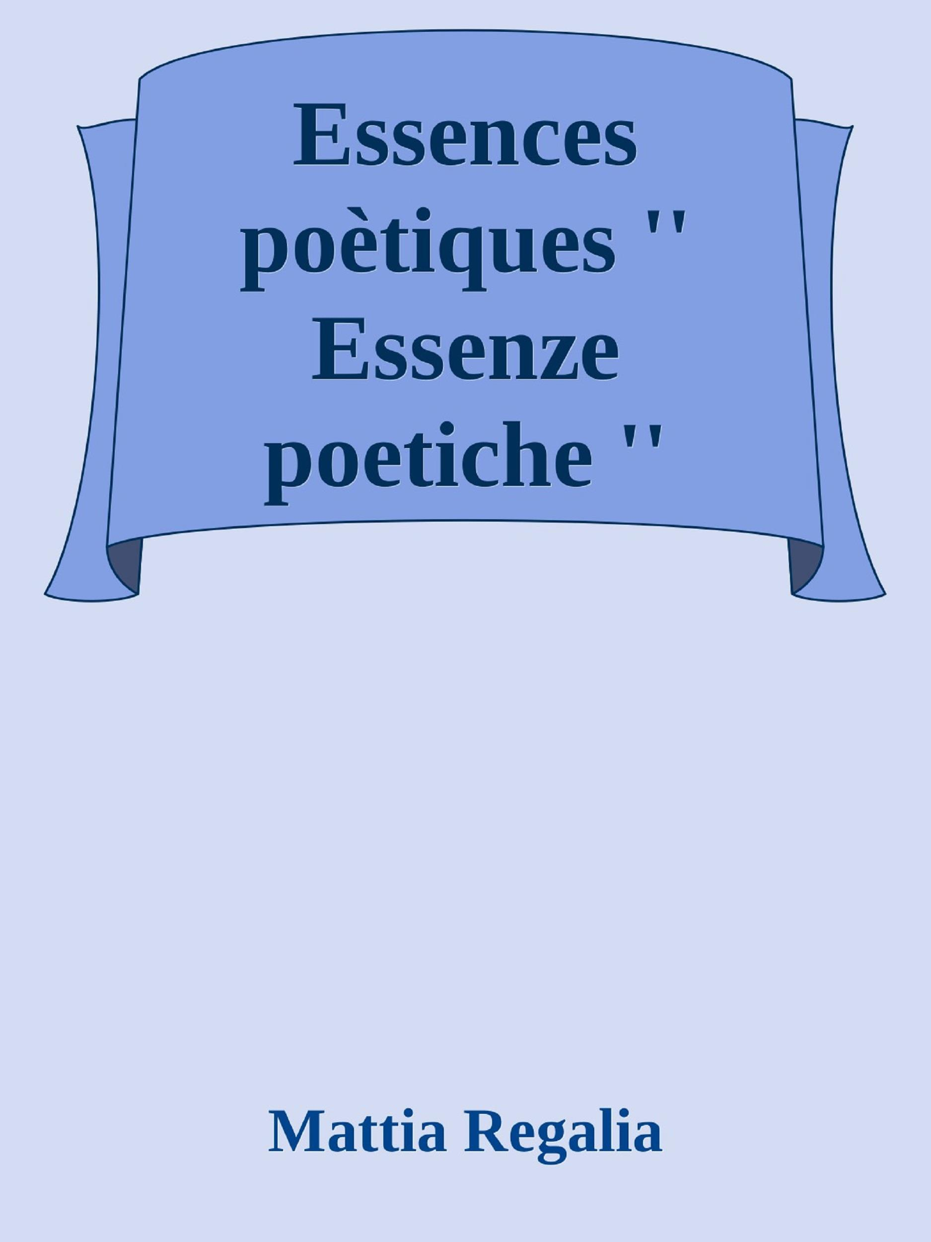 Essences  poètiques ''Essenze poetiche''