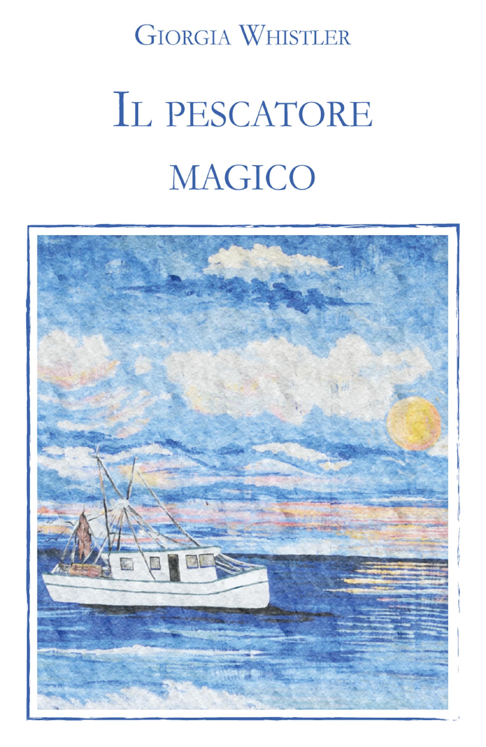 Il pescatore magico
