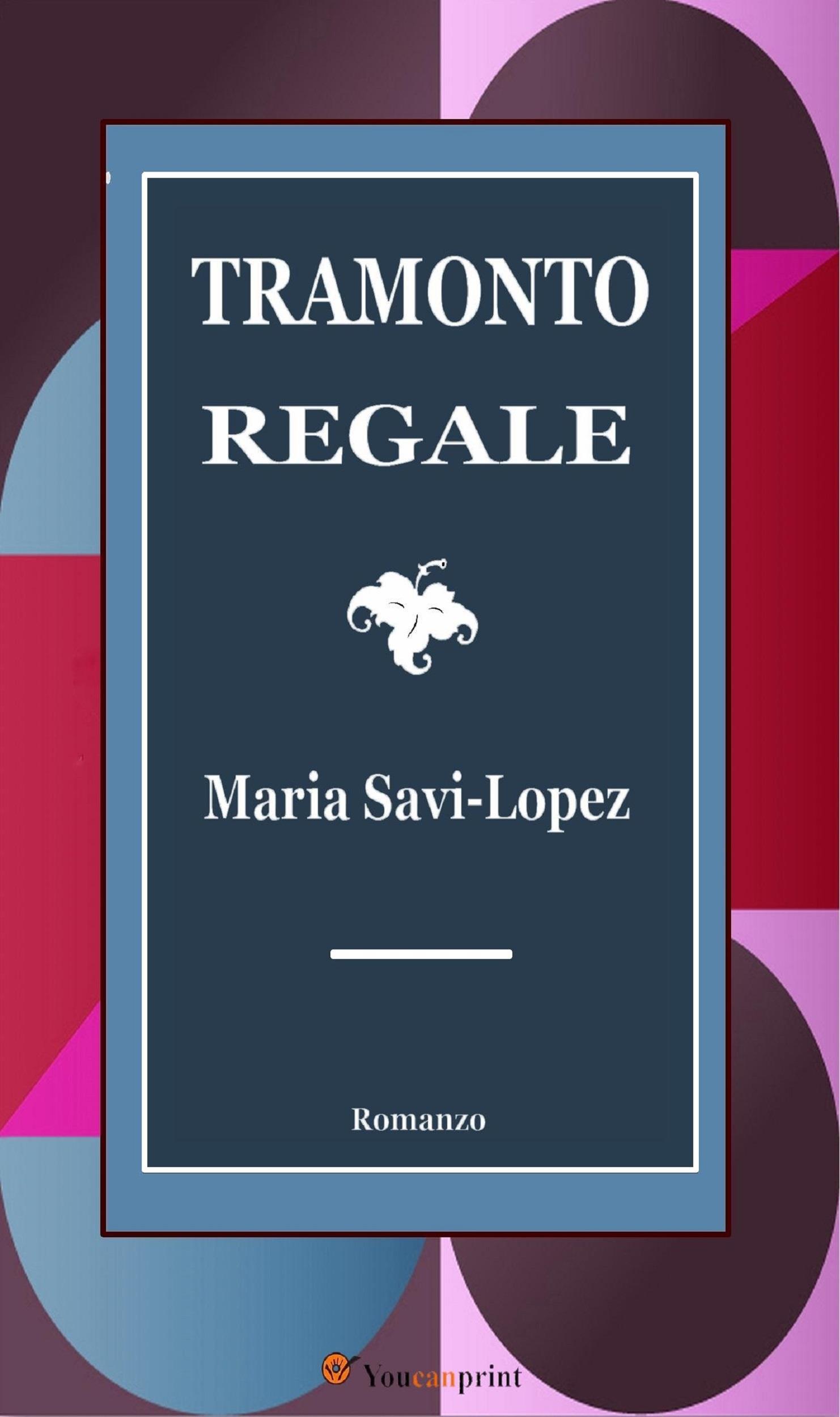 Tramonto Regale: Romanzo