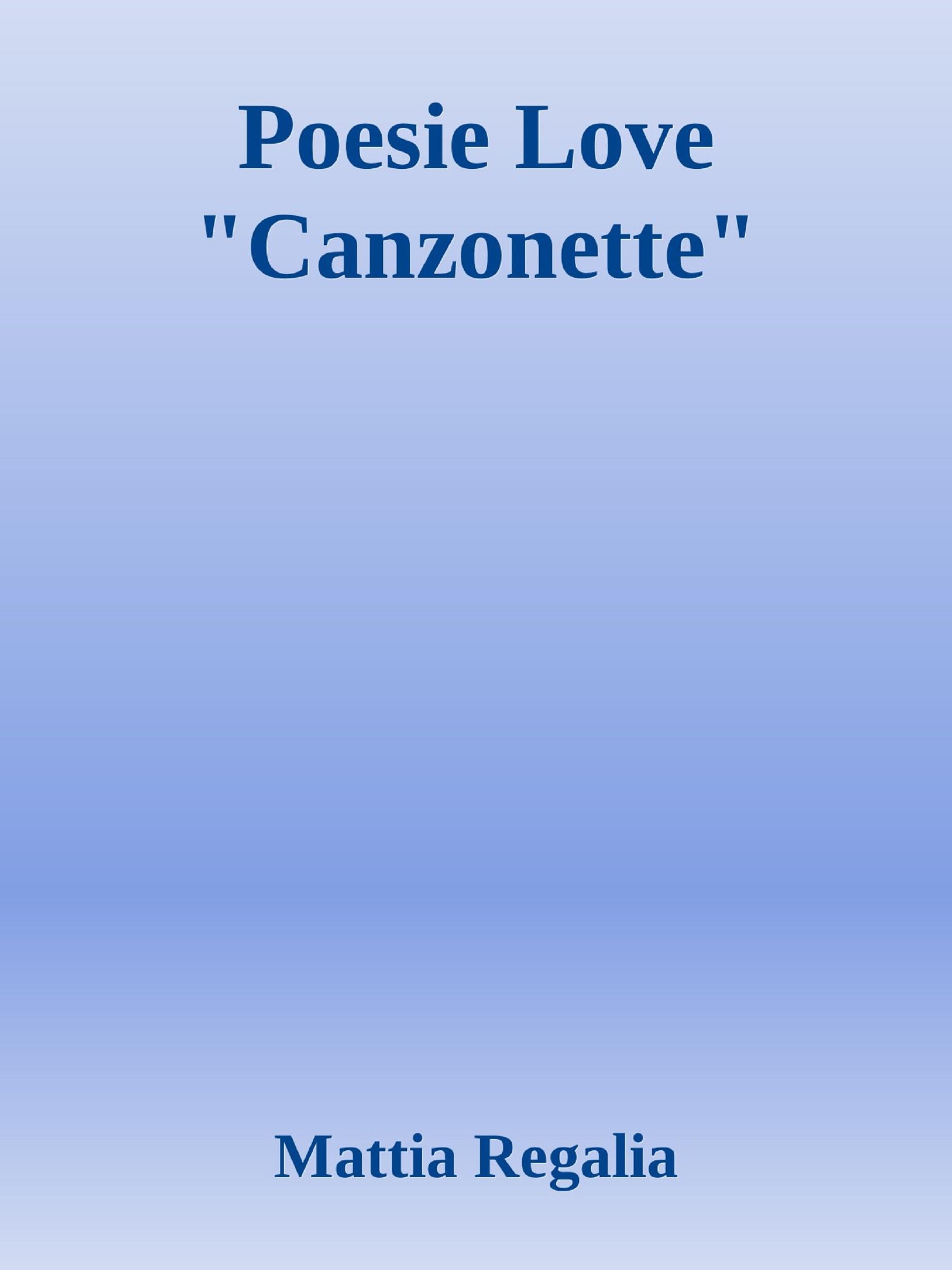 """Poesie Love """"Canzonette"""""""