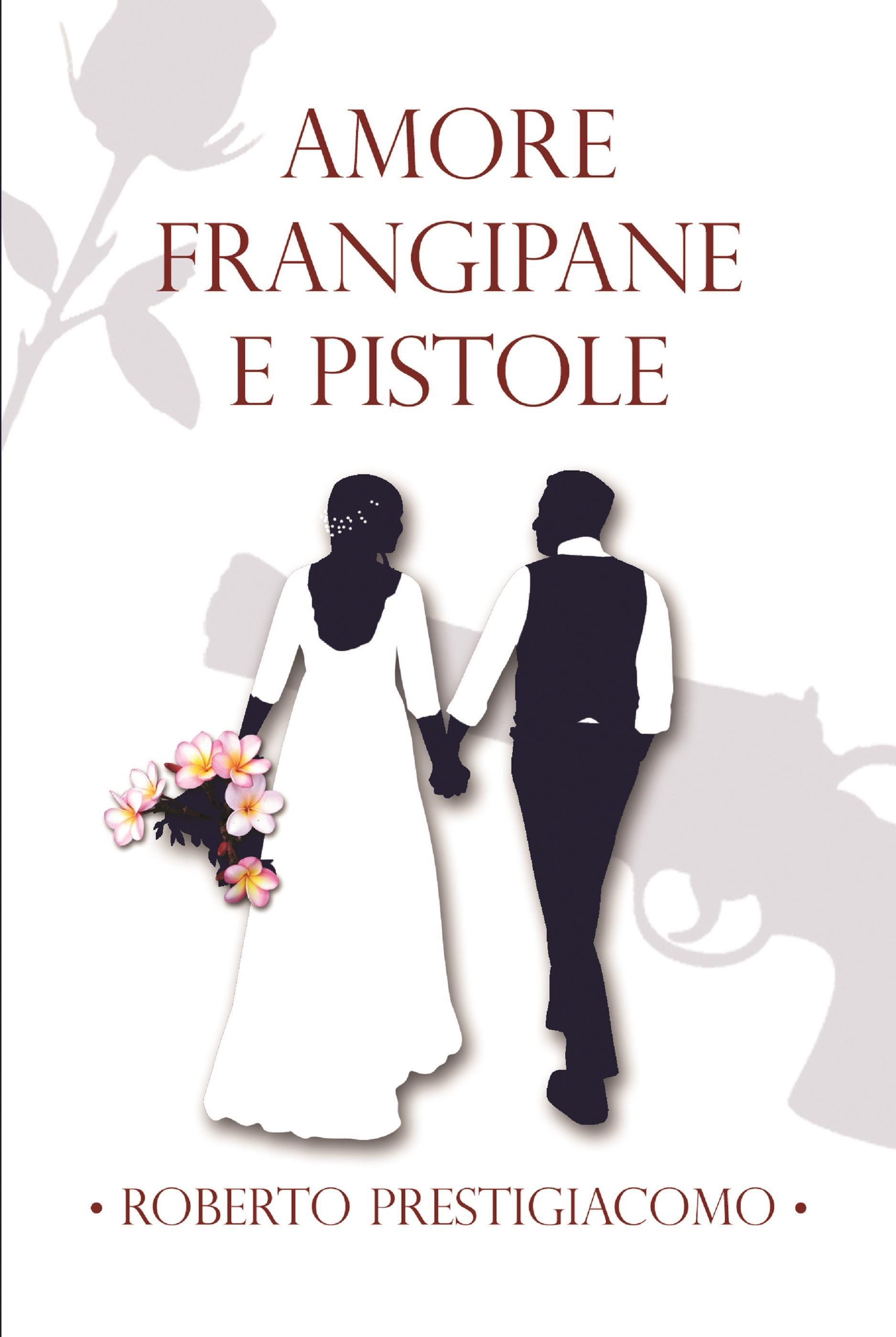 Amore Frangipane e Pistole