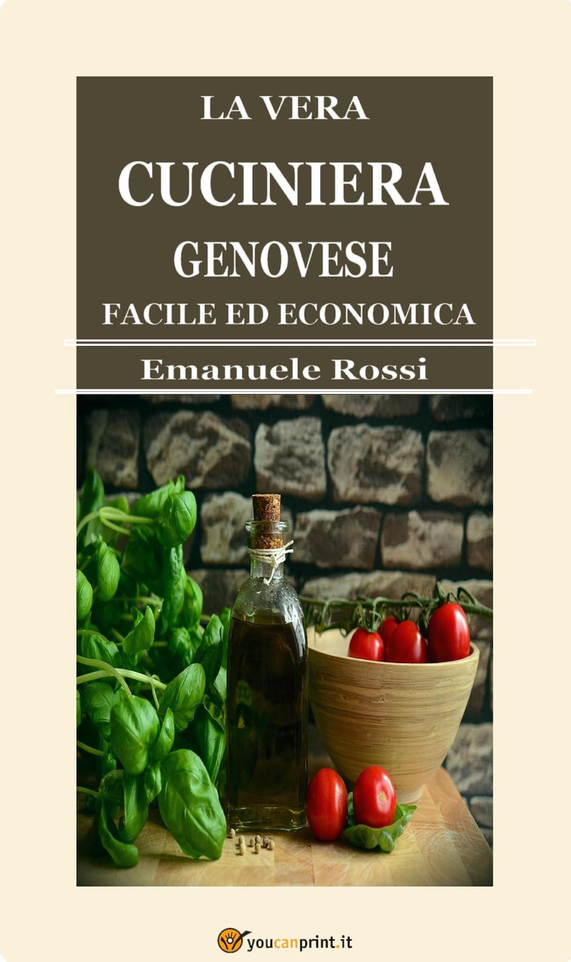 La vera cuciniera genovese facile ed economica (Edizione del 1865)
