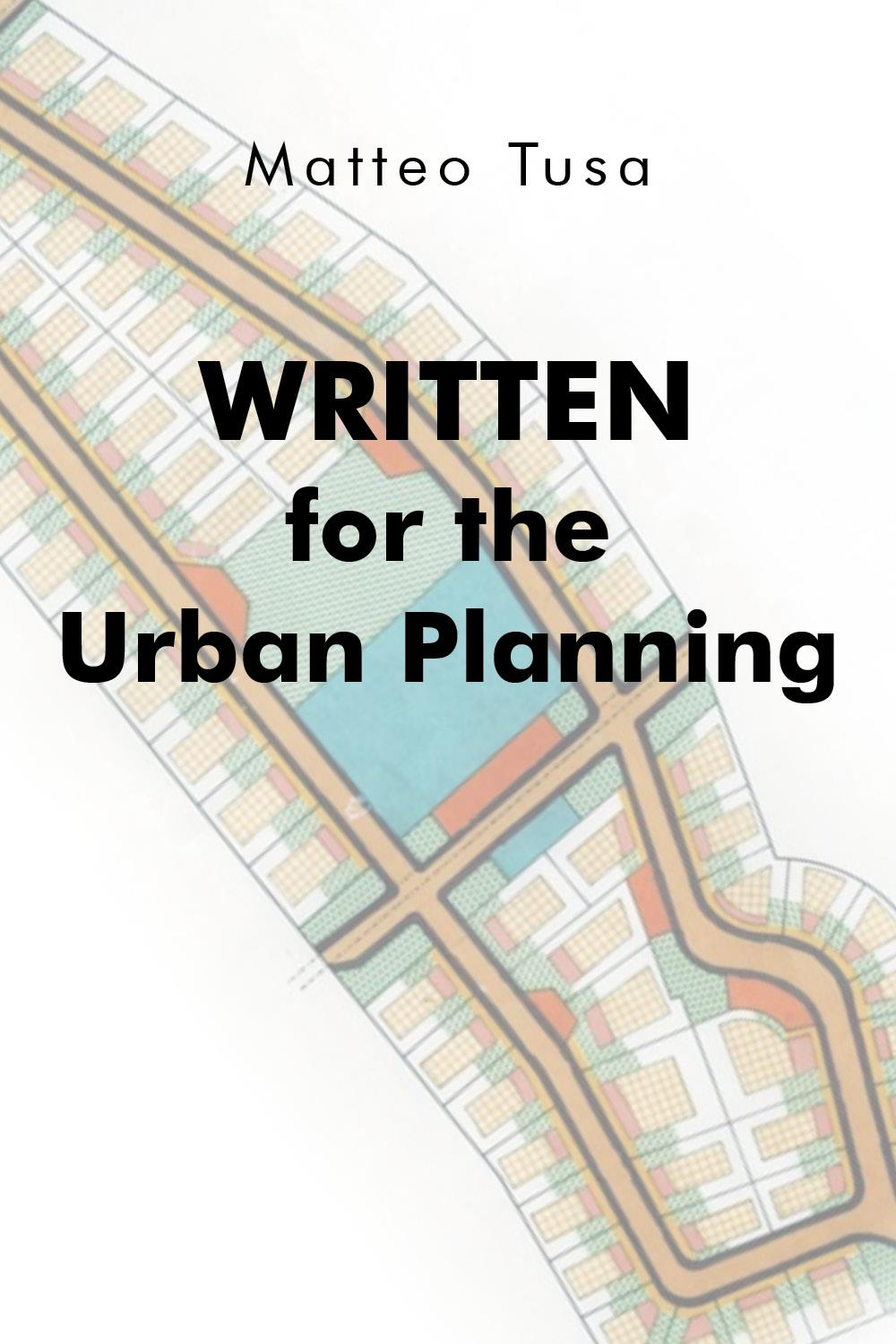 Written for the Urban Planning