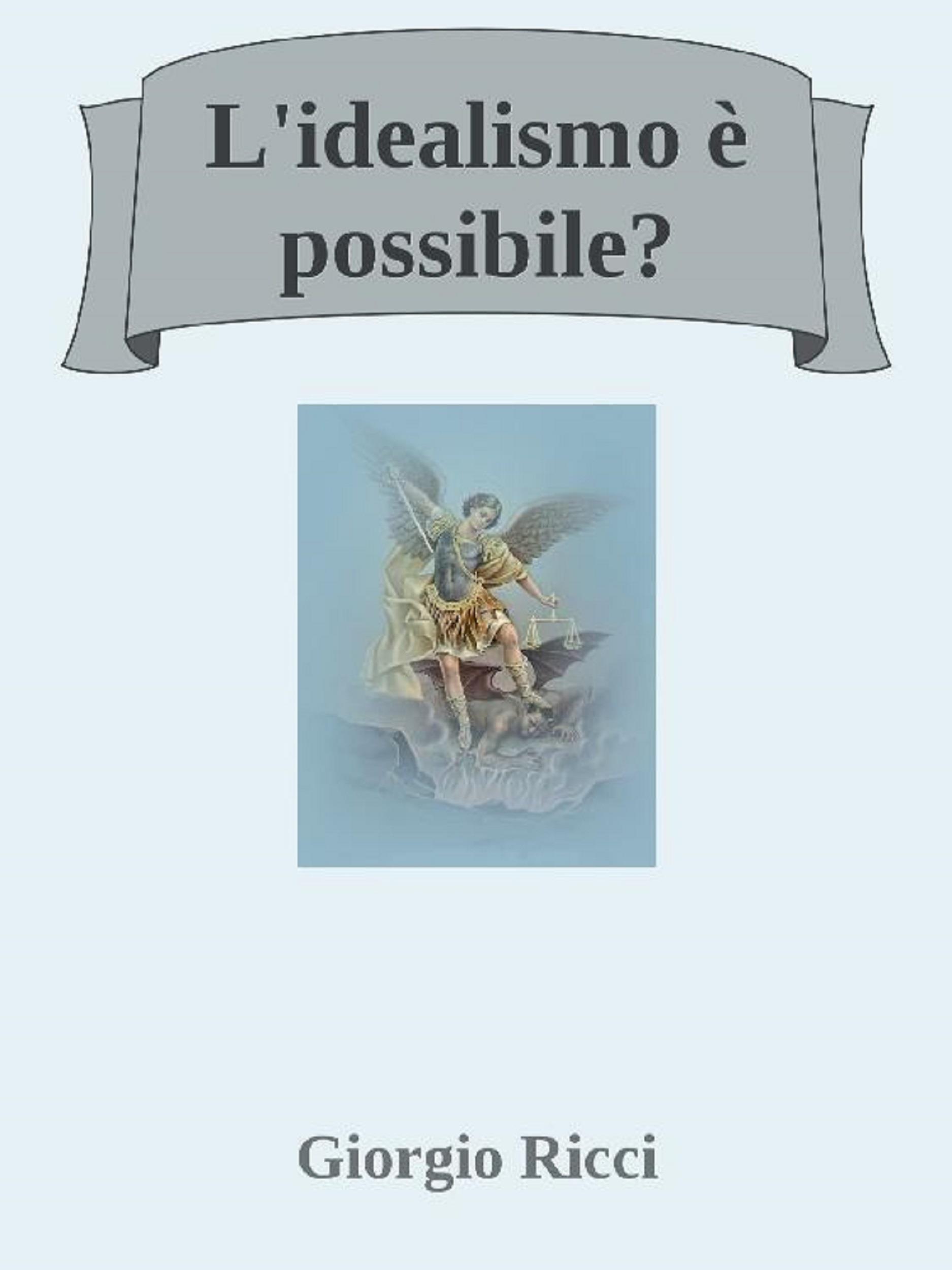L'idealismo è possibile?