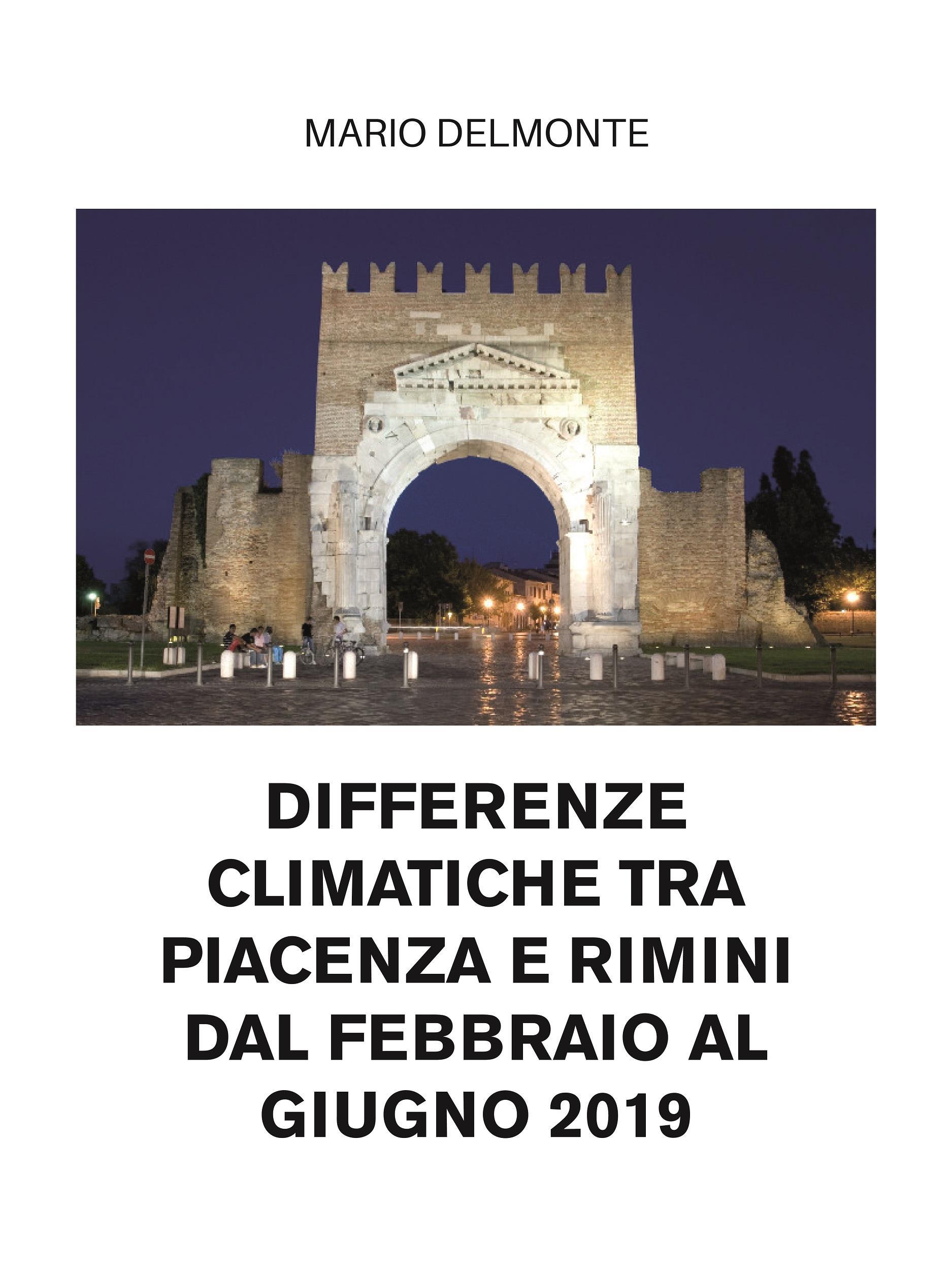 Differenze climatiche tra Piacenza e Rimini dal febbraio al giugno 2019