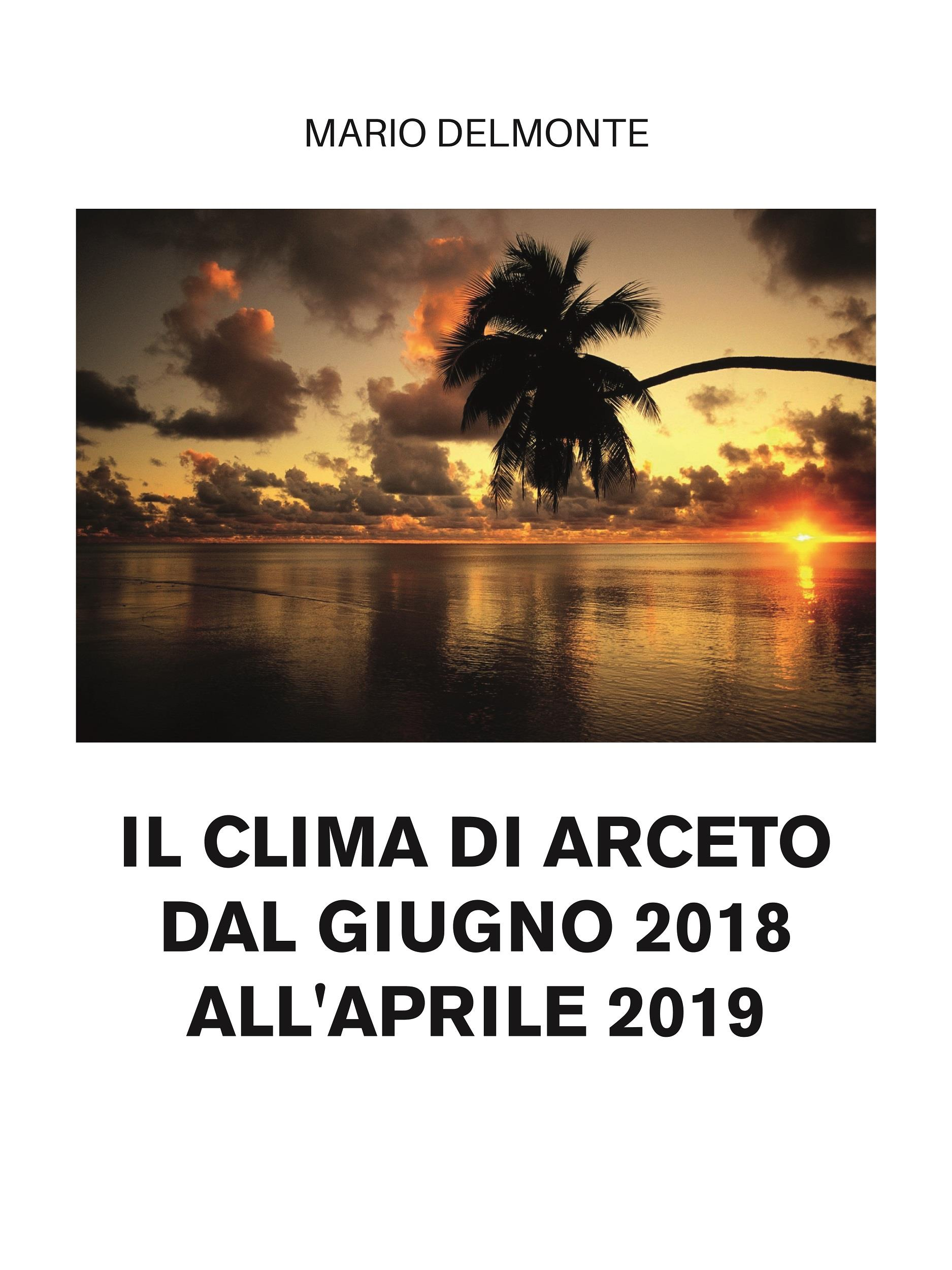 il clima di arceto dal giugno 2018 all'aprile 2019