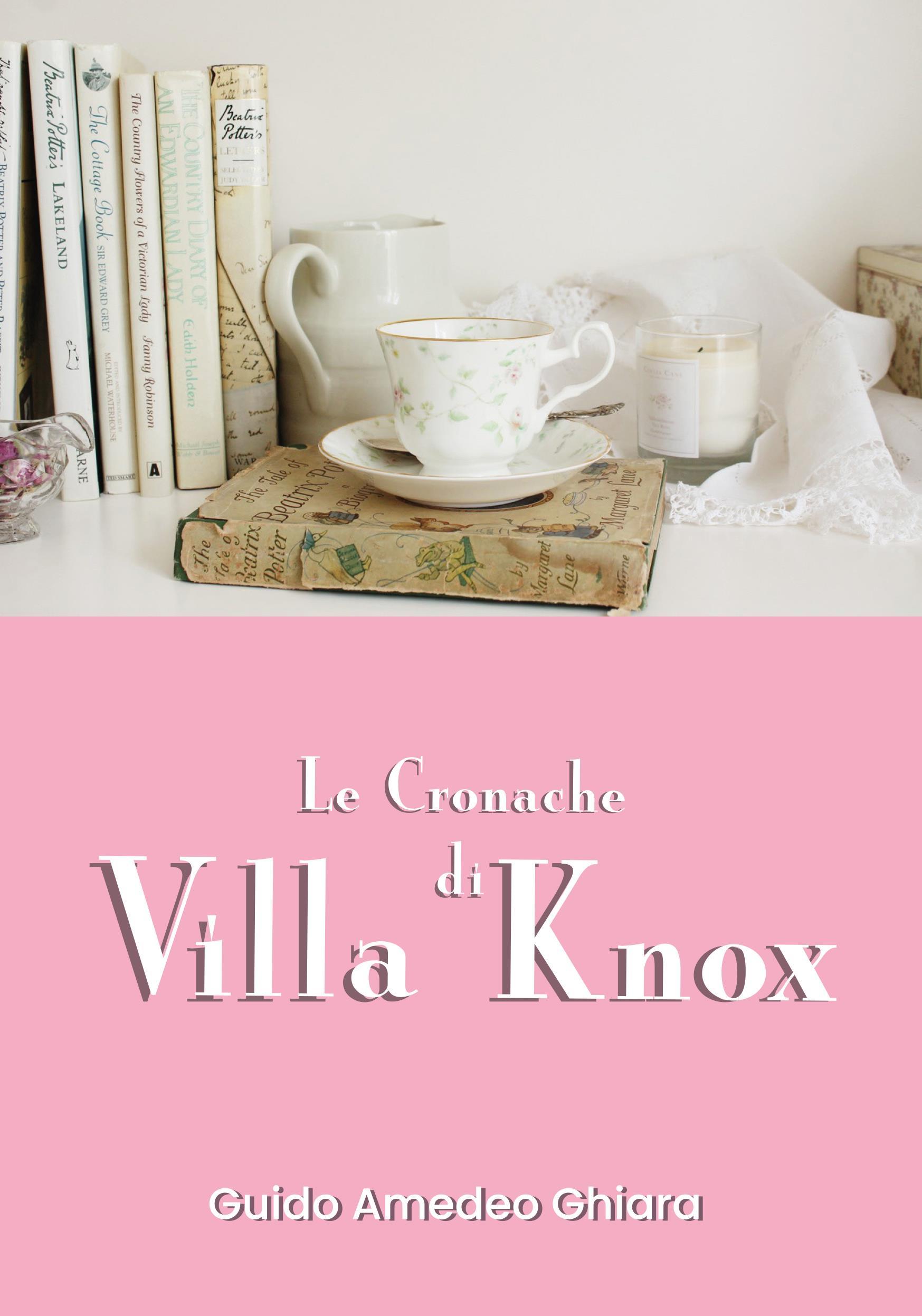 Le Cronache Di Villa knox