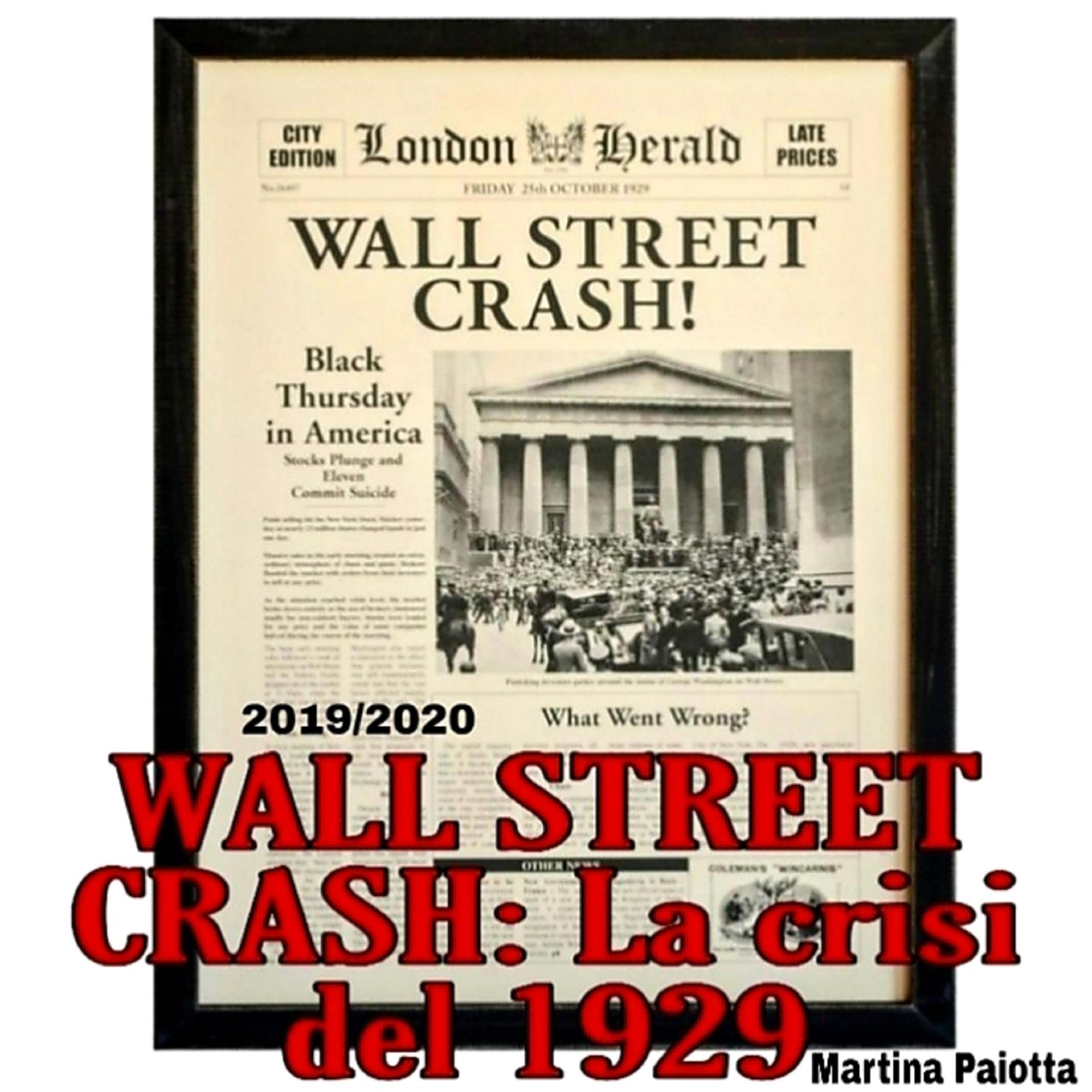 WALL STREET CRASH: La crisi del 1929