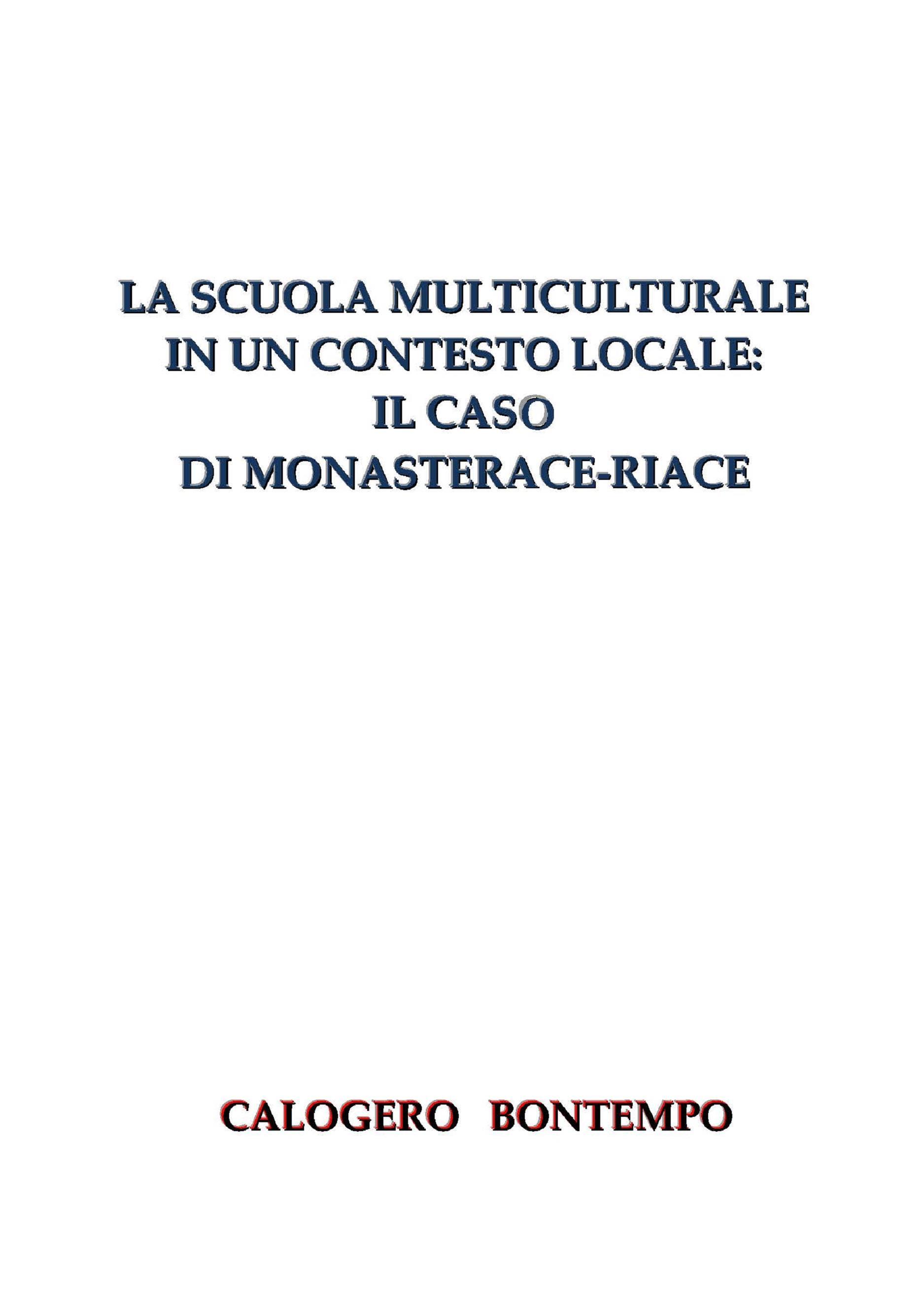 La Scuola Multiculturale In Un Contesto Locale: Il Caso Di Monasterace-Riace