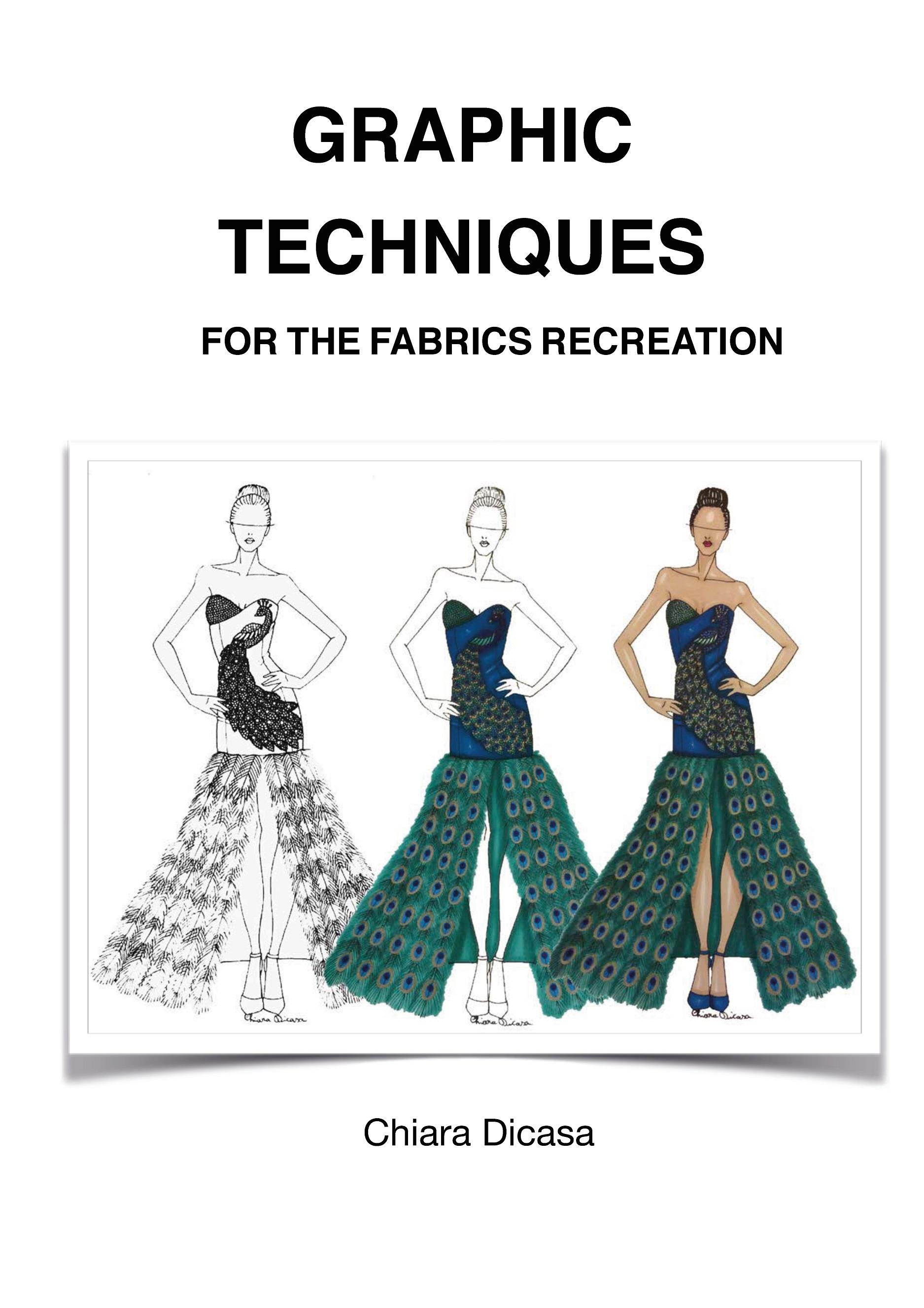 Graphic Techniques for the Fabrics Recreation