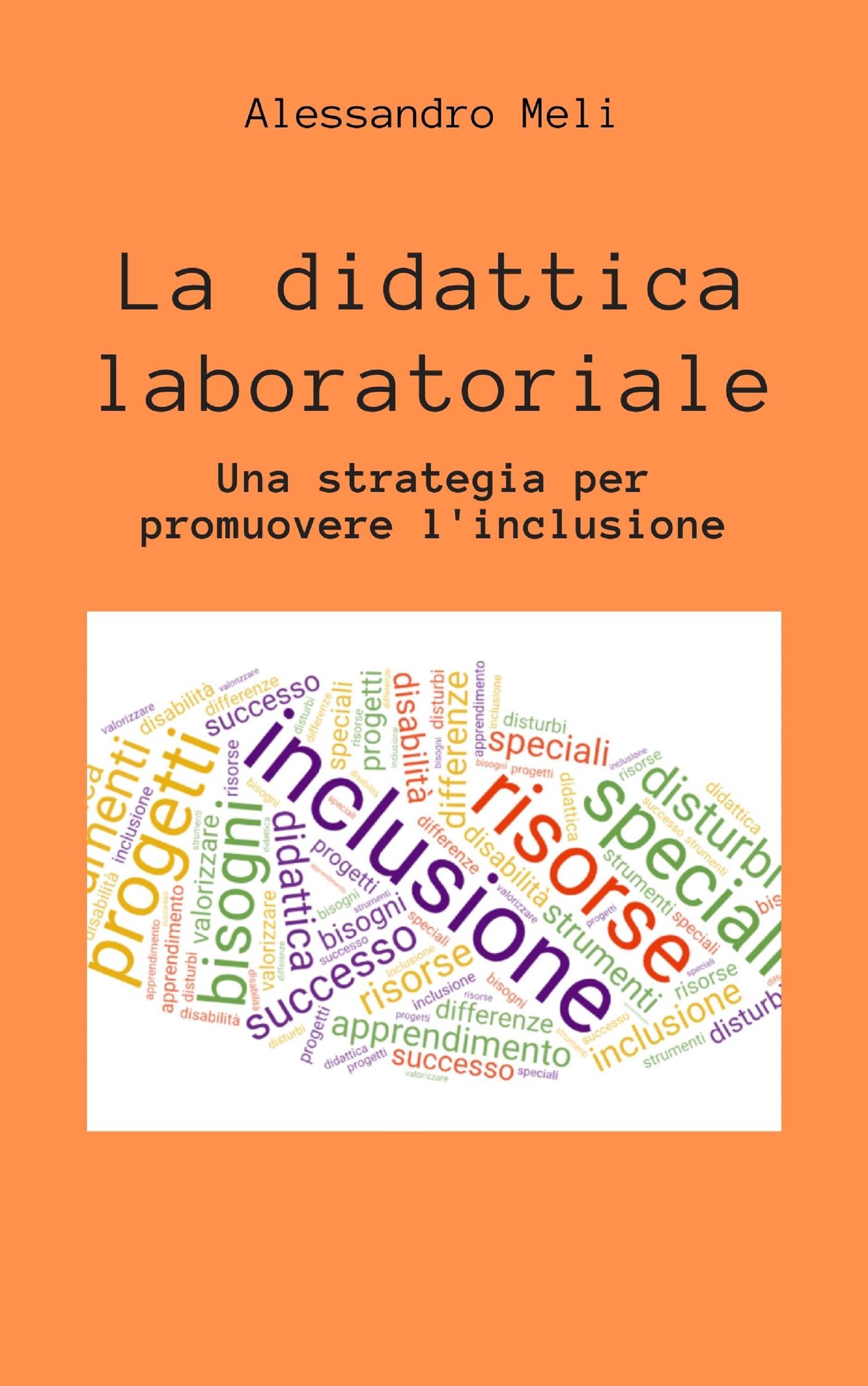 La didattica laboratoriale. Una strategia per promuover l'inclusione scolastica