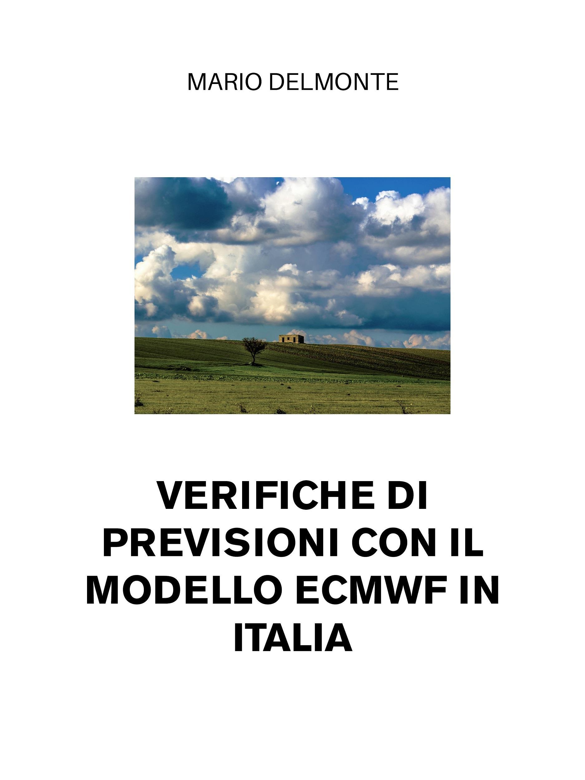 Verifiche di previsioni con il modello Ecmwf in Italia