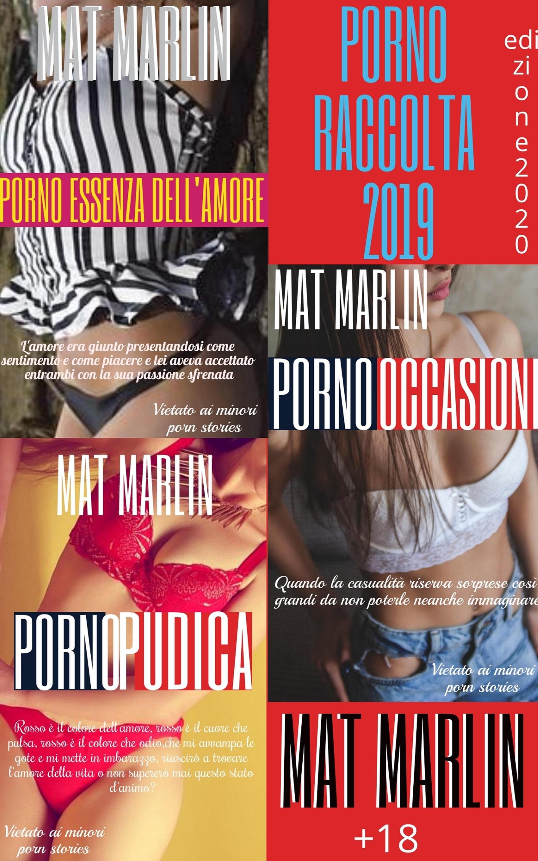 Porno raccolta 2019 (porn stories)