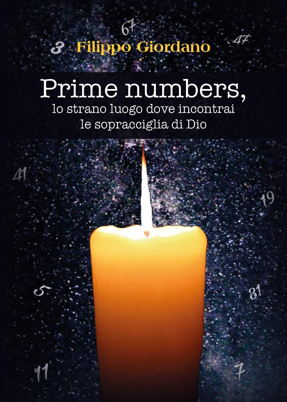 Prime numbers, lo strano luogo dove incontrai le sopracciglia di Dio