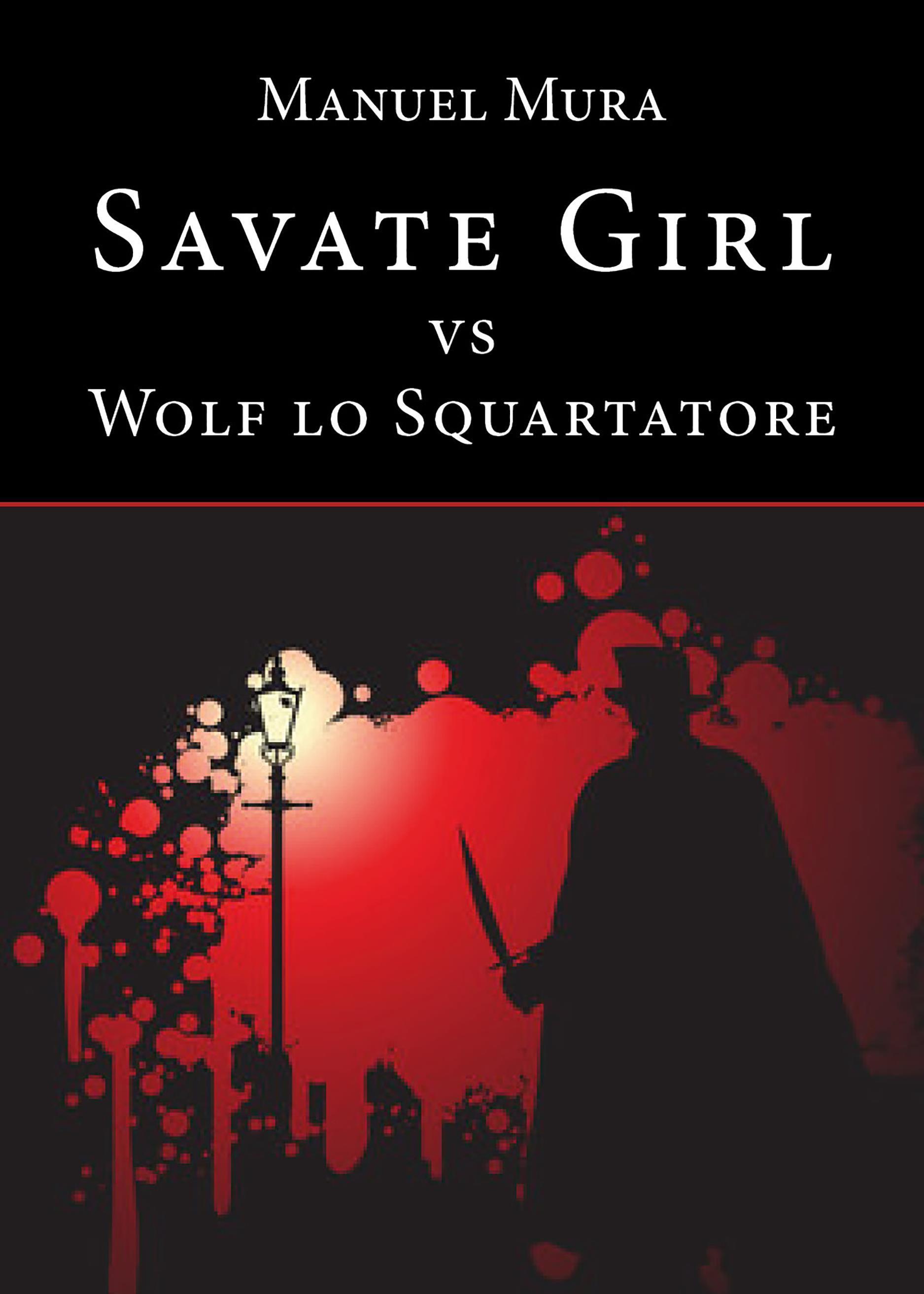 Savate Girl vs Wolf lo Squartatore
