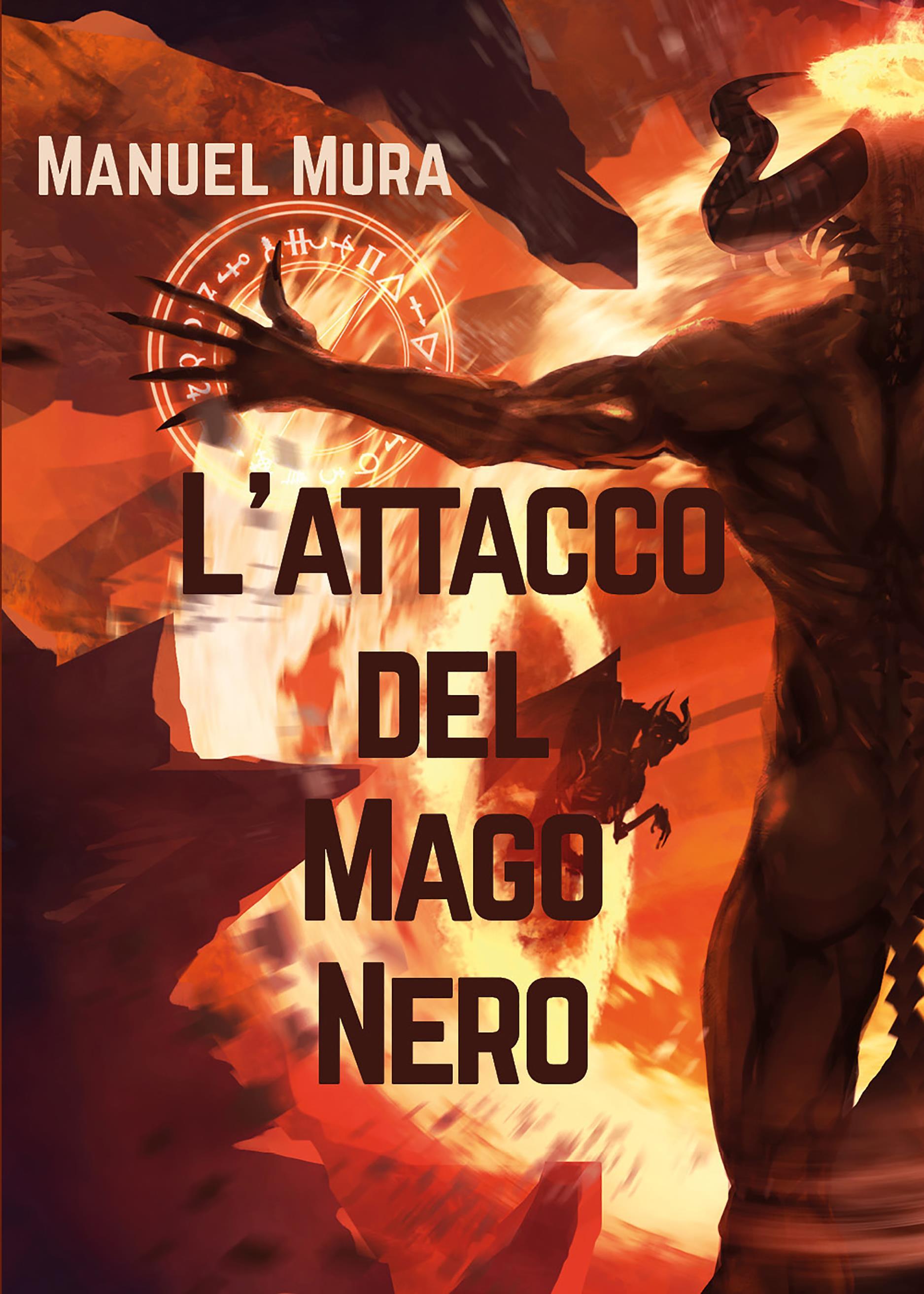 L'attacco del Mago Nero