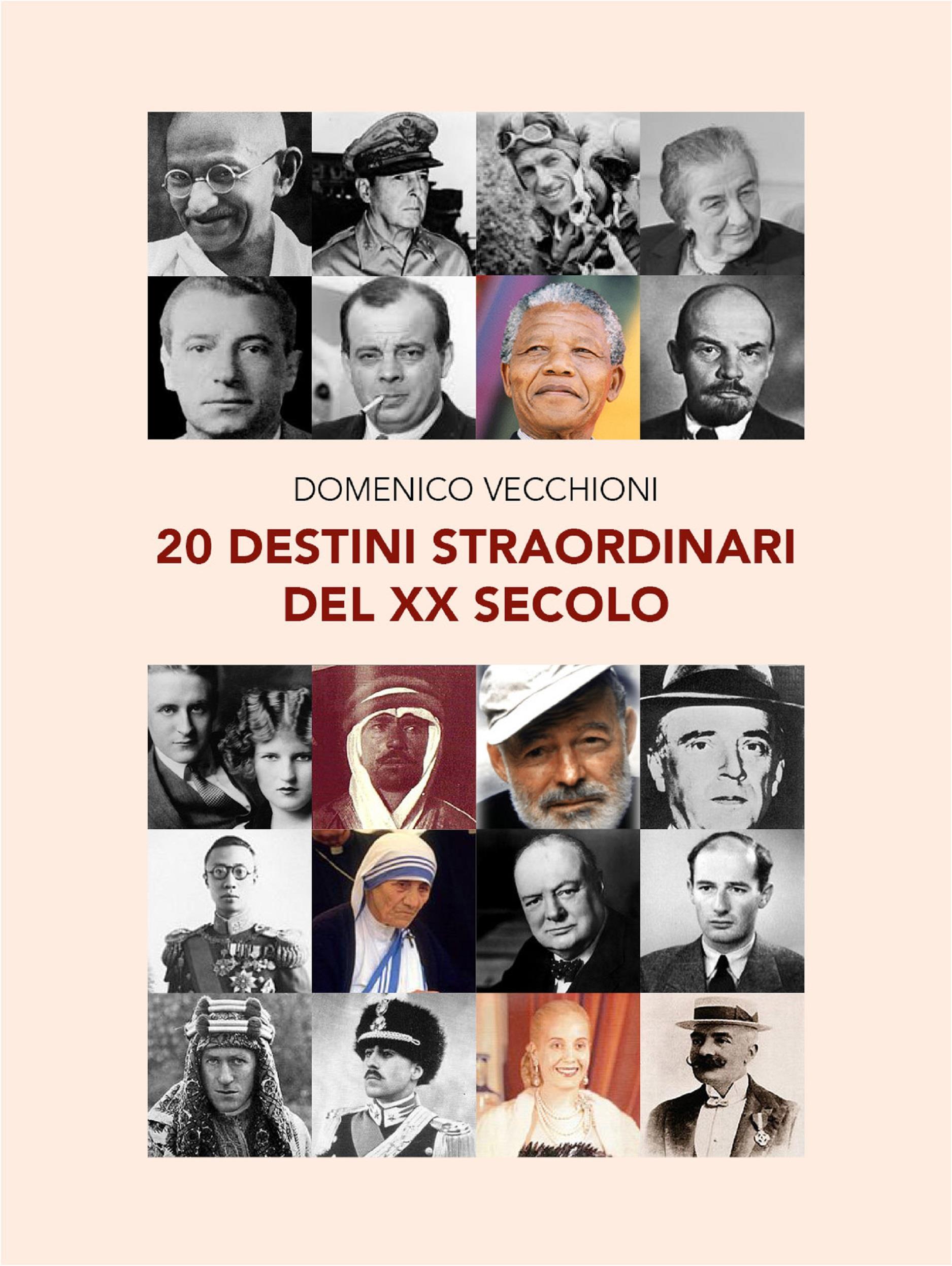 20 destini straordinari del XX secolo