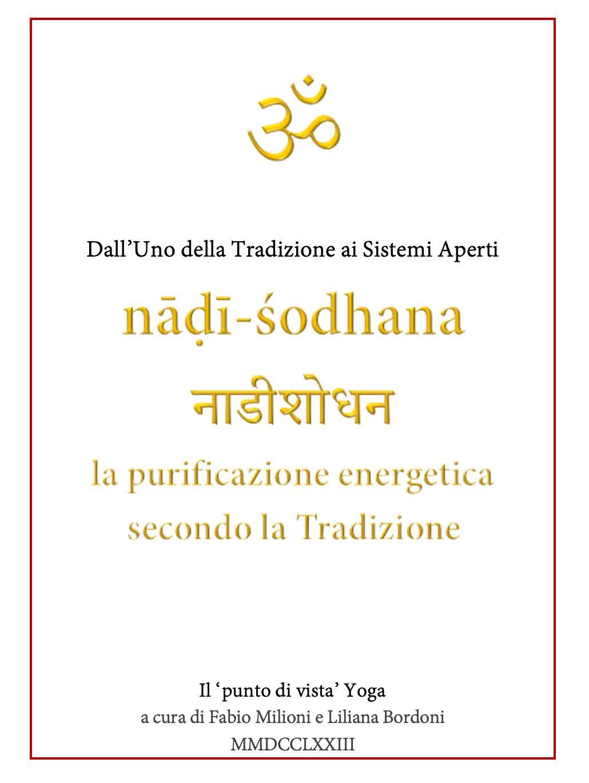 nāḍī-śodhana नाडीशोधन la purificazione energetica secondo la Tradizione