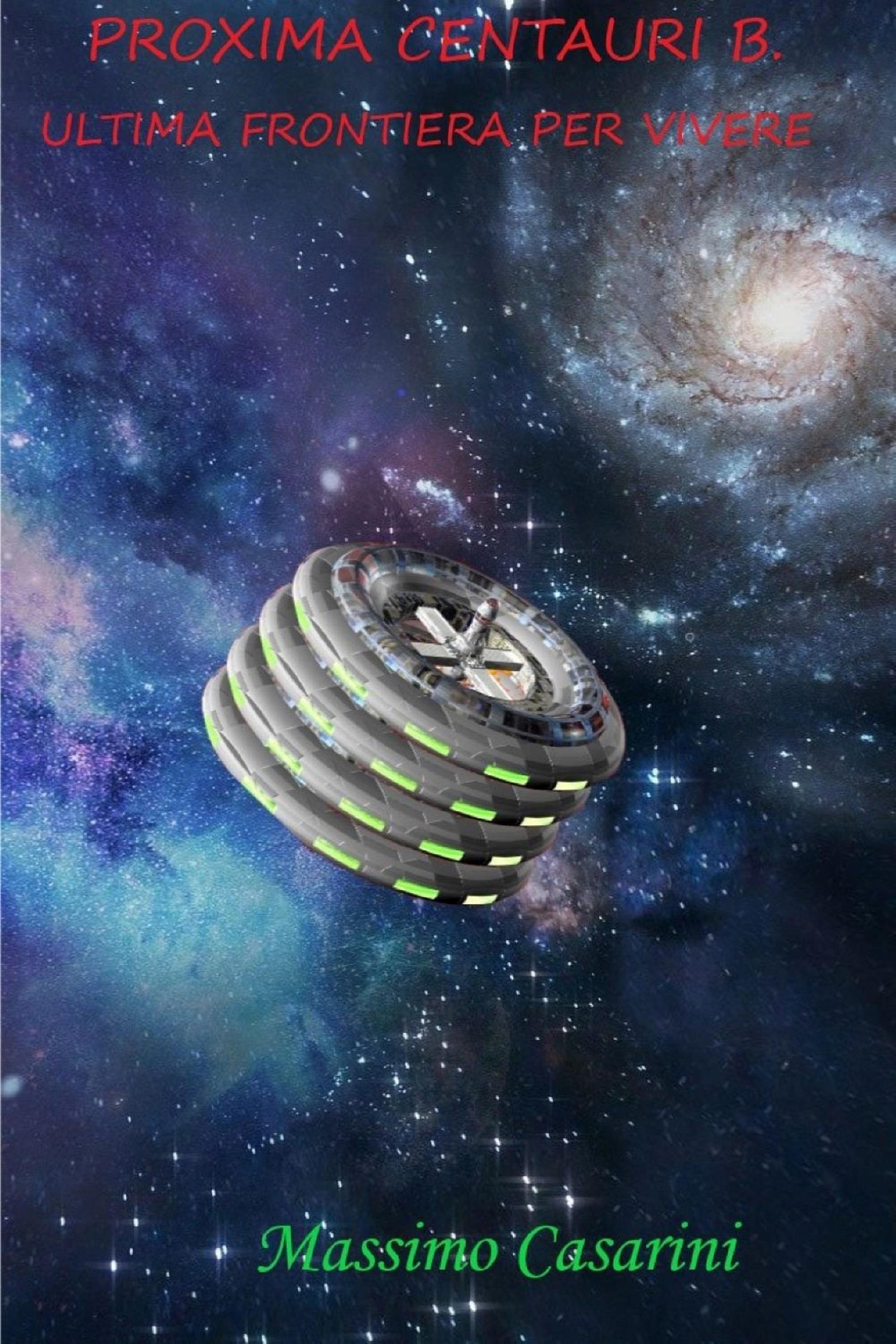 Proxima Centauri B. Ultima frontiera per vivere