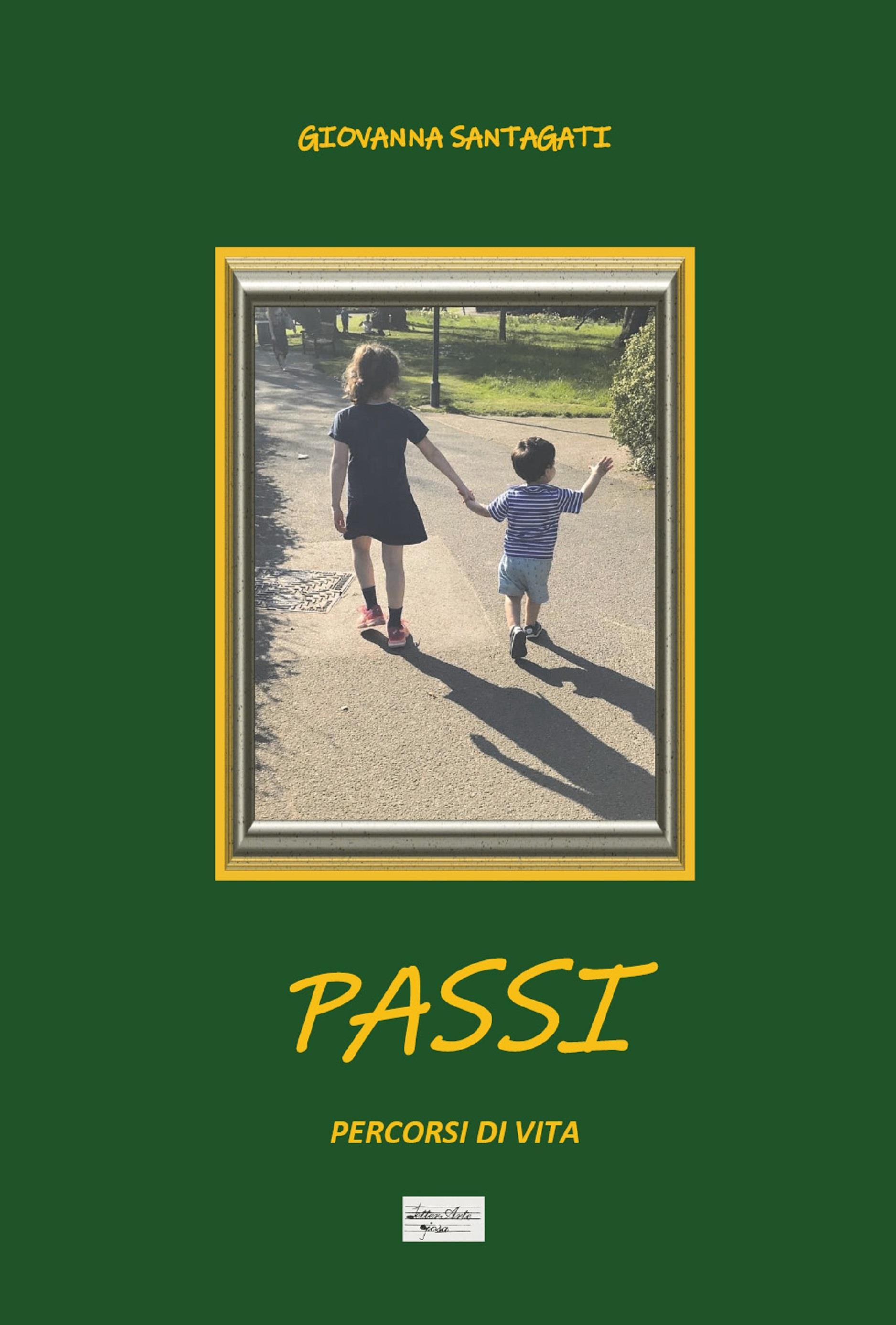PASSI. Percorsi di vita. Nuova edizione