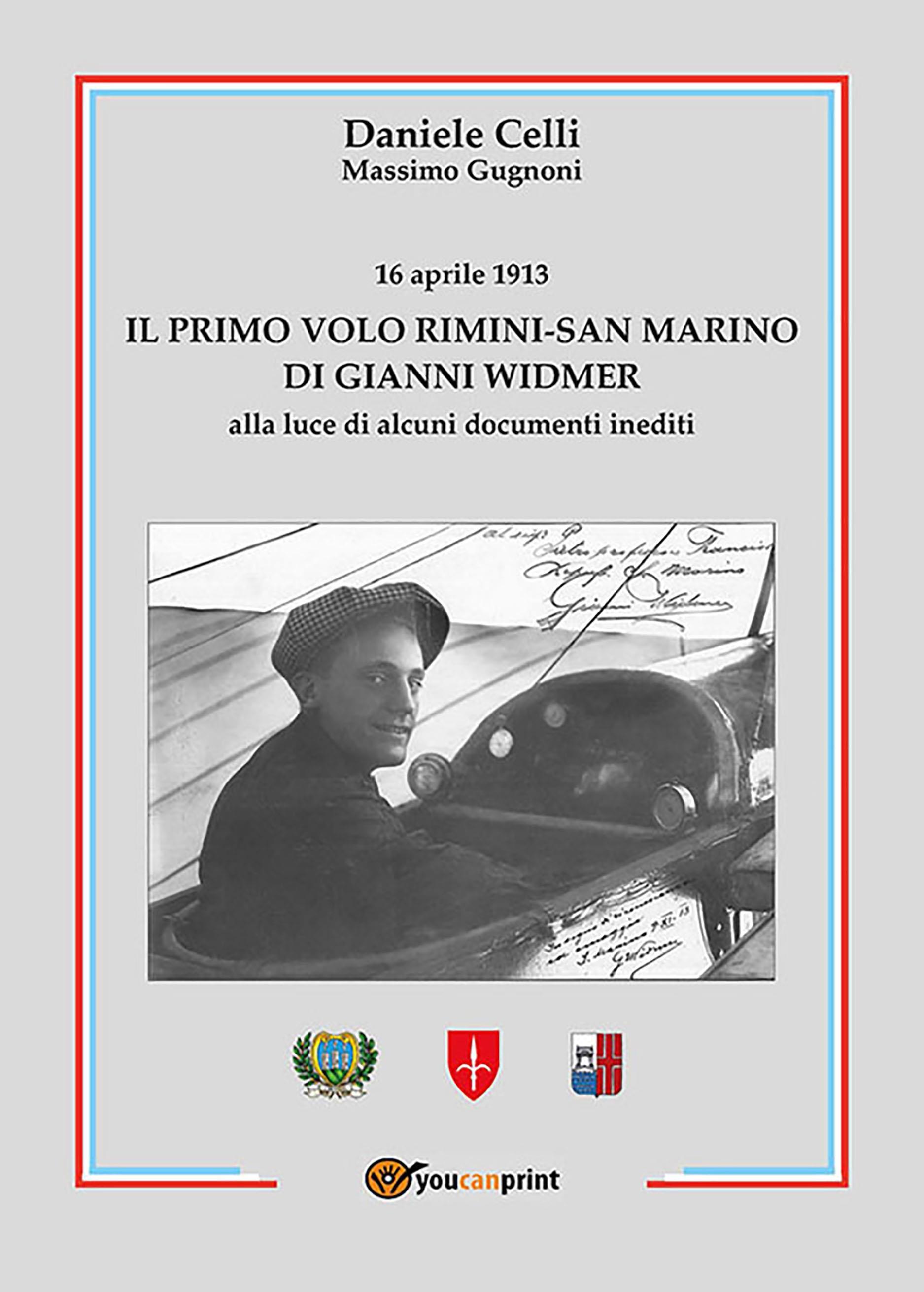 Il primo volo Rimini-San Marino di Gianni Widmer-16 aprile 1913