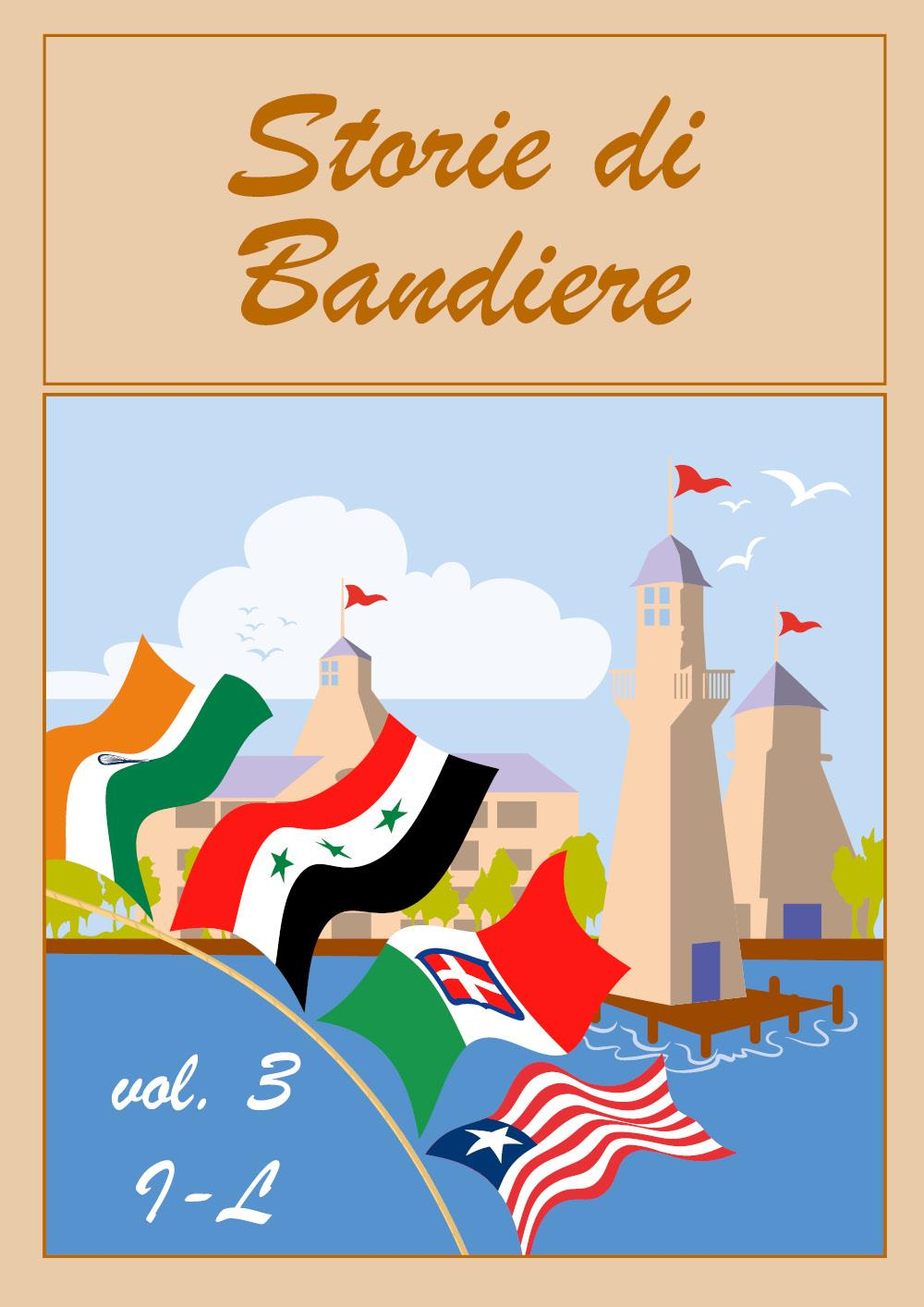 Storie di Bandiere vol. 3 I-L