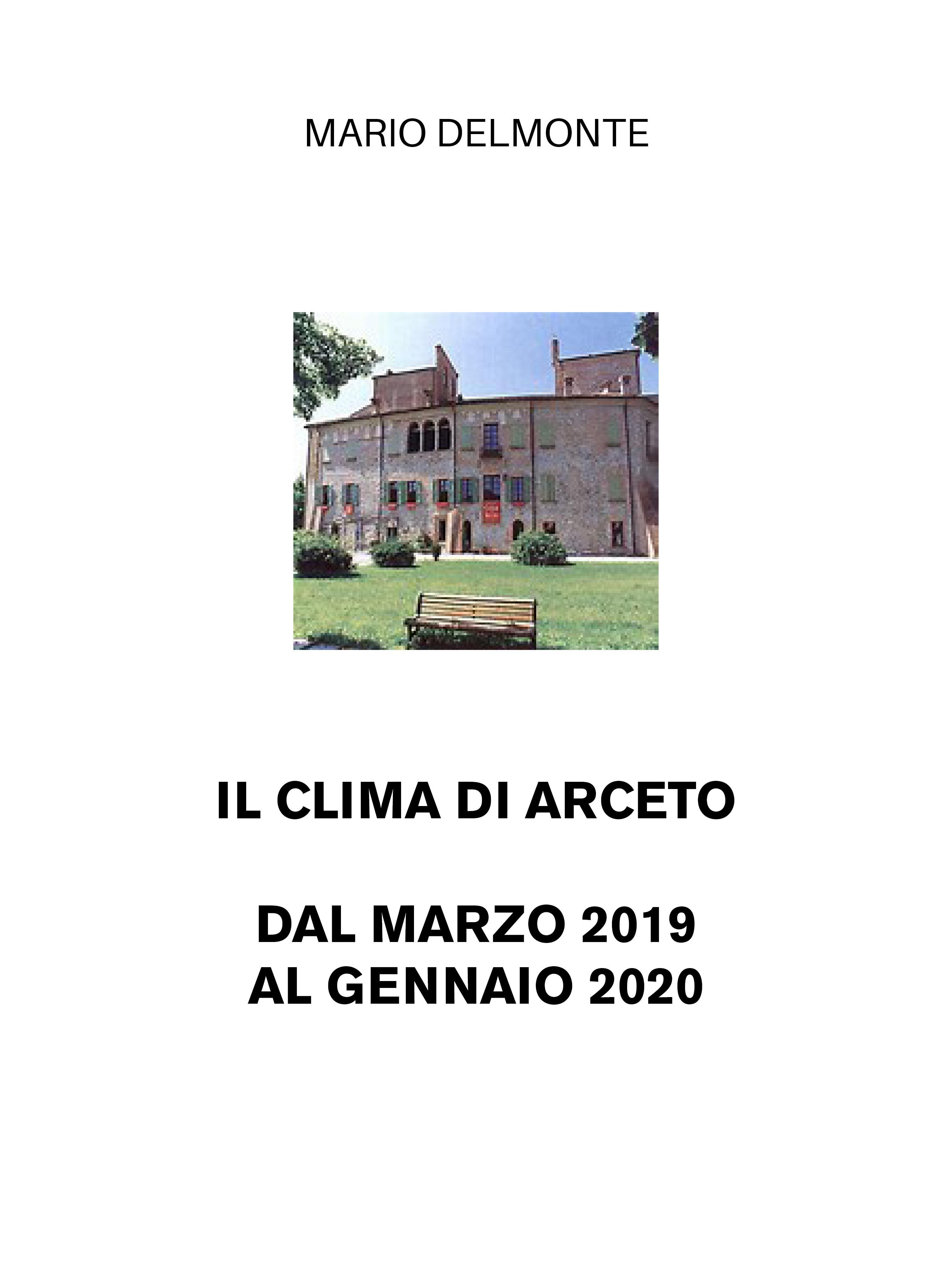 Il clima di Arceto dal marzo 2019 al gennaio 2020
