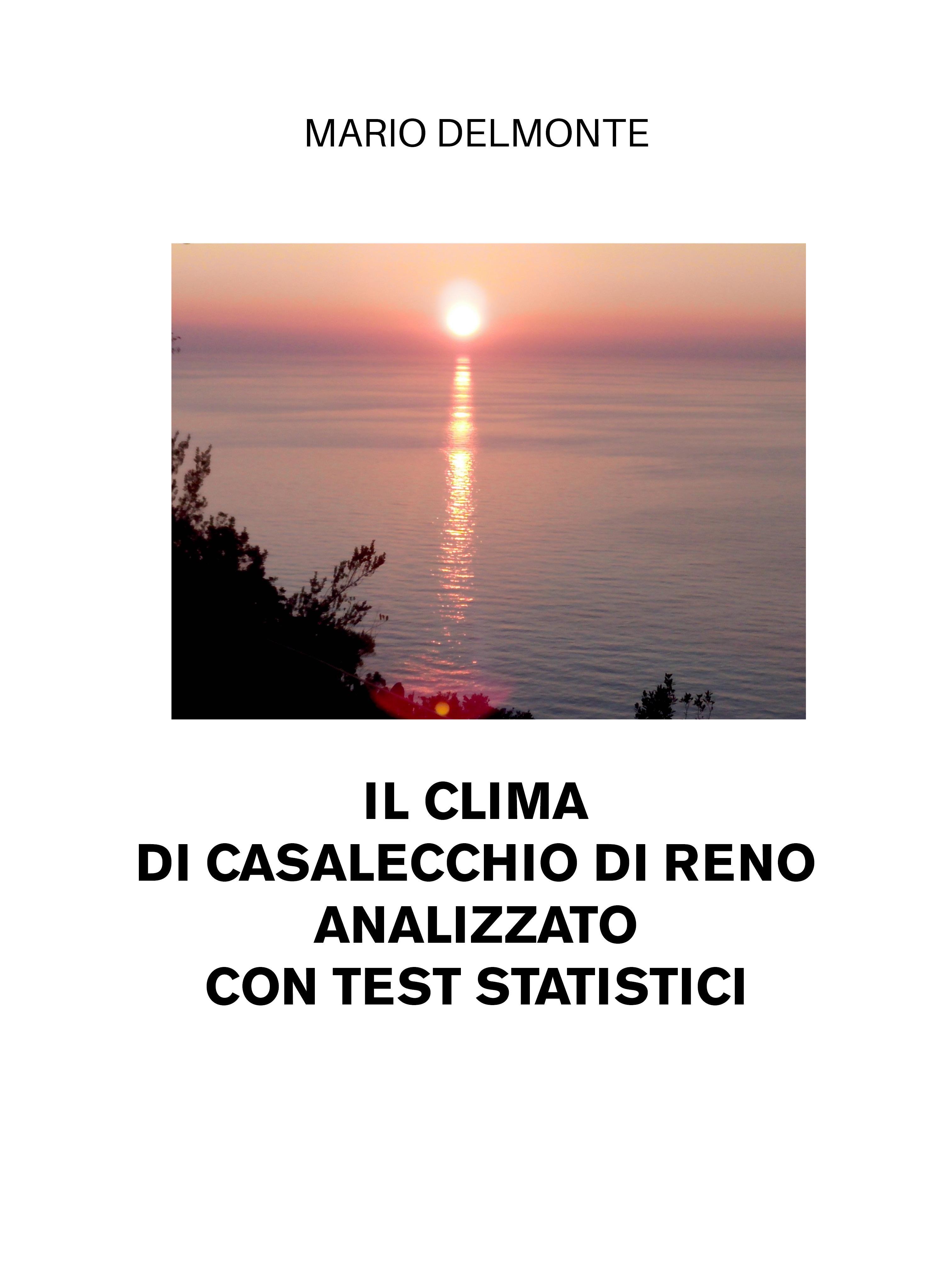 Il Clima Di Casalecchio Di Reno Analizzato Con Test Statistici