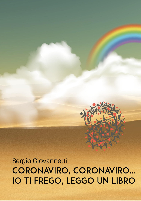 Coronaviro, Coronaviro... Io ti frego, leggo un libro