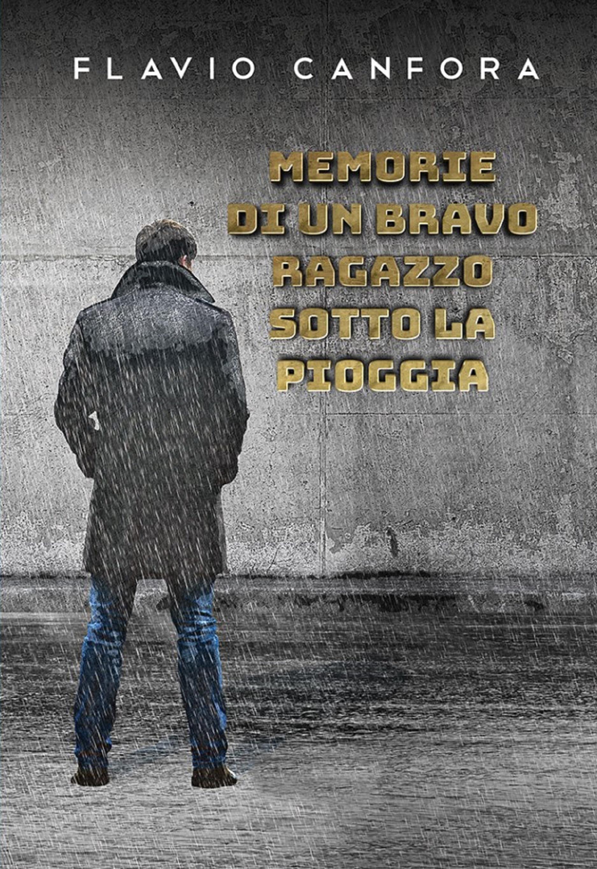Memorie di un bravo ragazzo sotto la pioggia