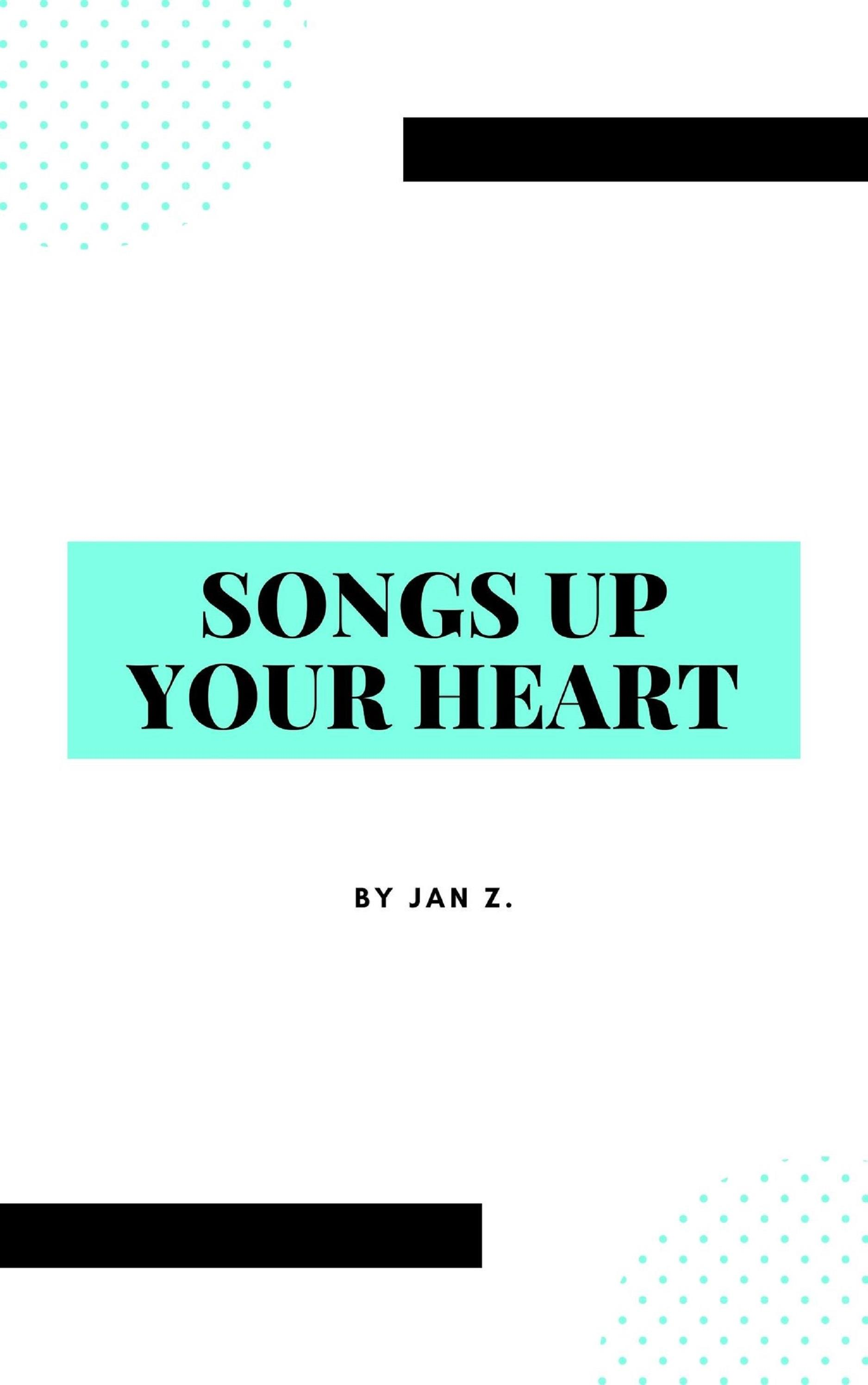 Songs Up Your Heart