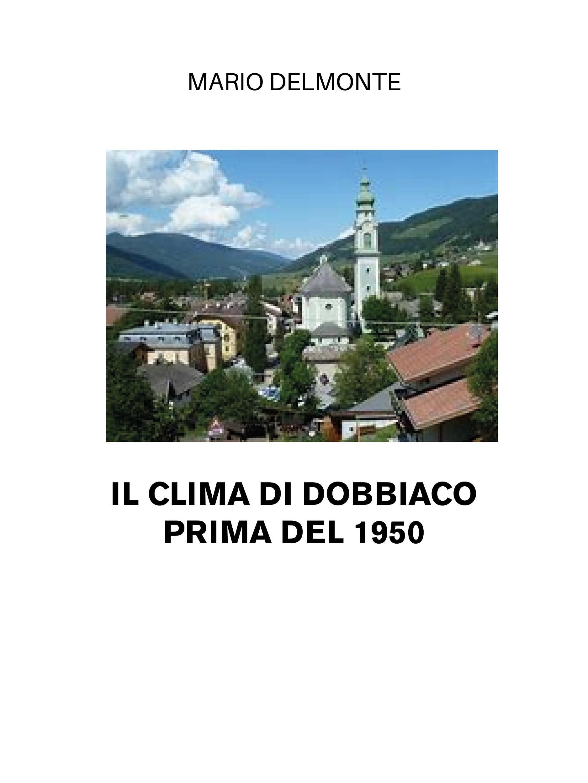 Il Clima Di Dobbiaco Prima Del 1950