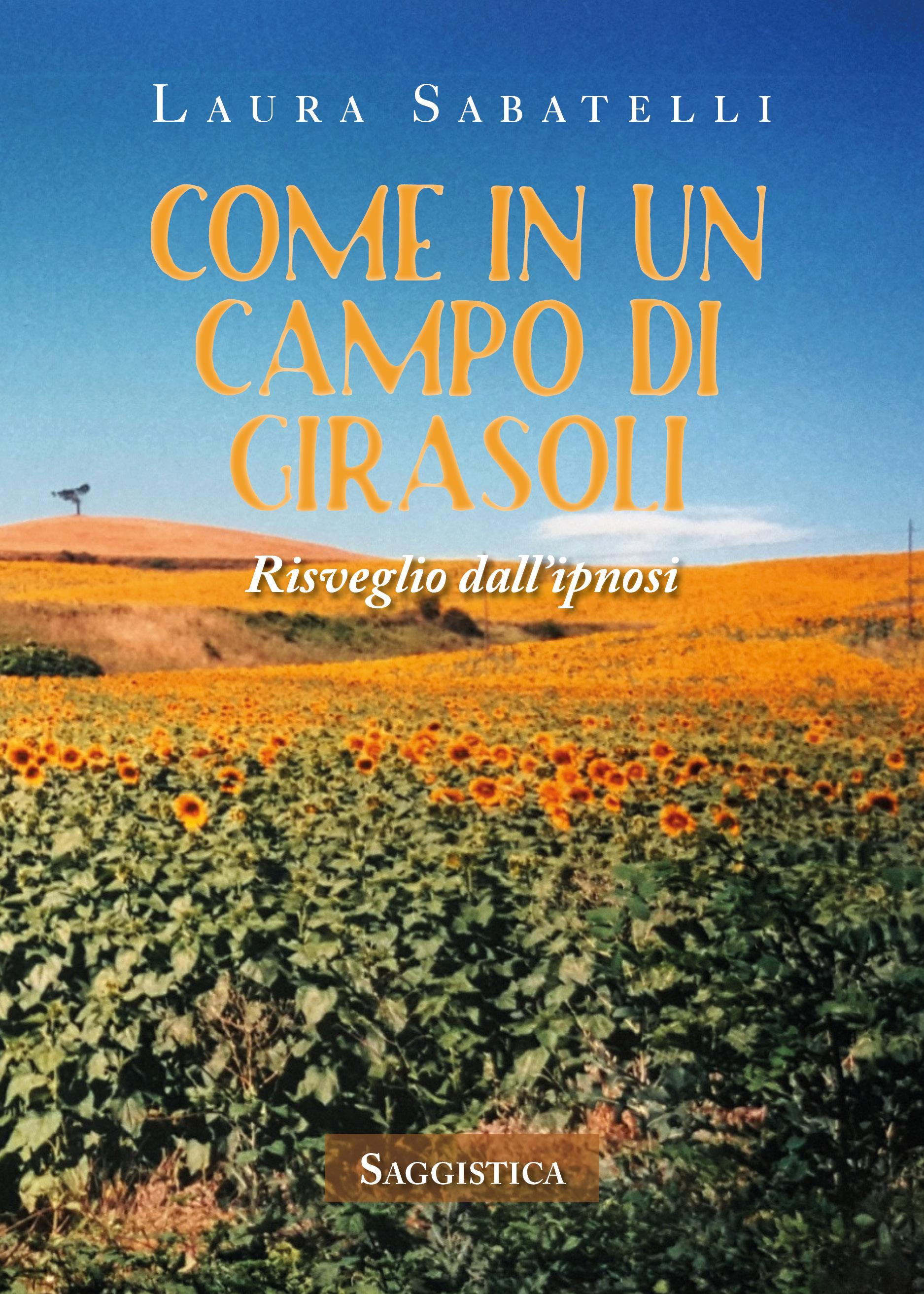 COME IN UN CAMPO DI GIRASOLI