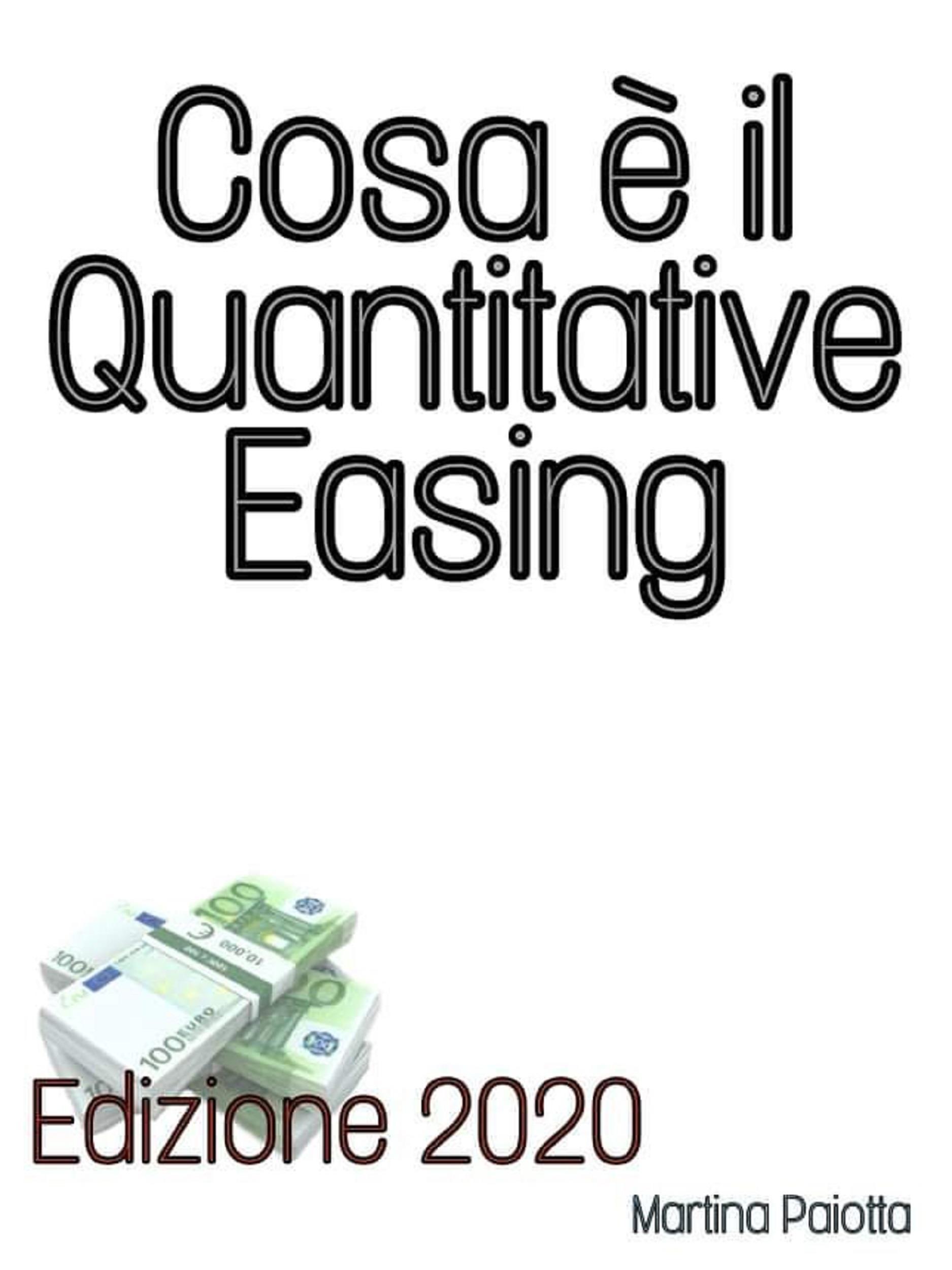 Cosa è il Quantitative Easing