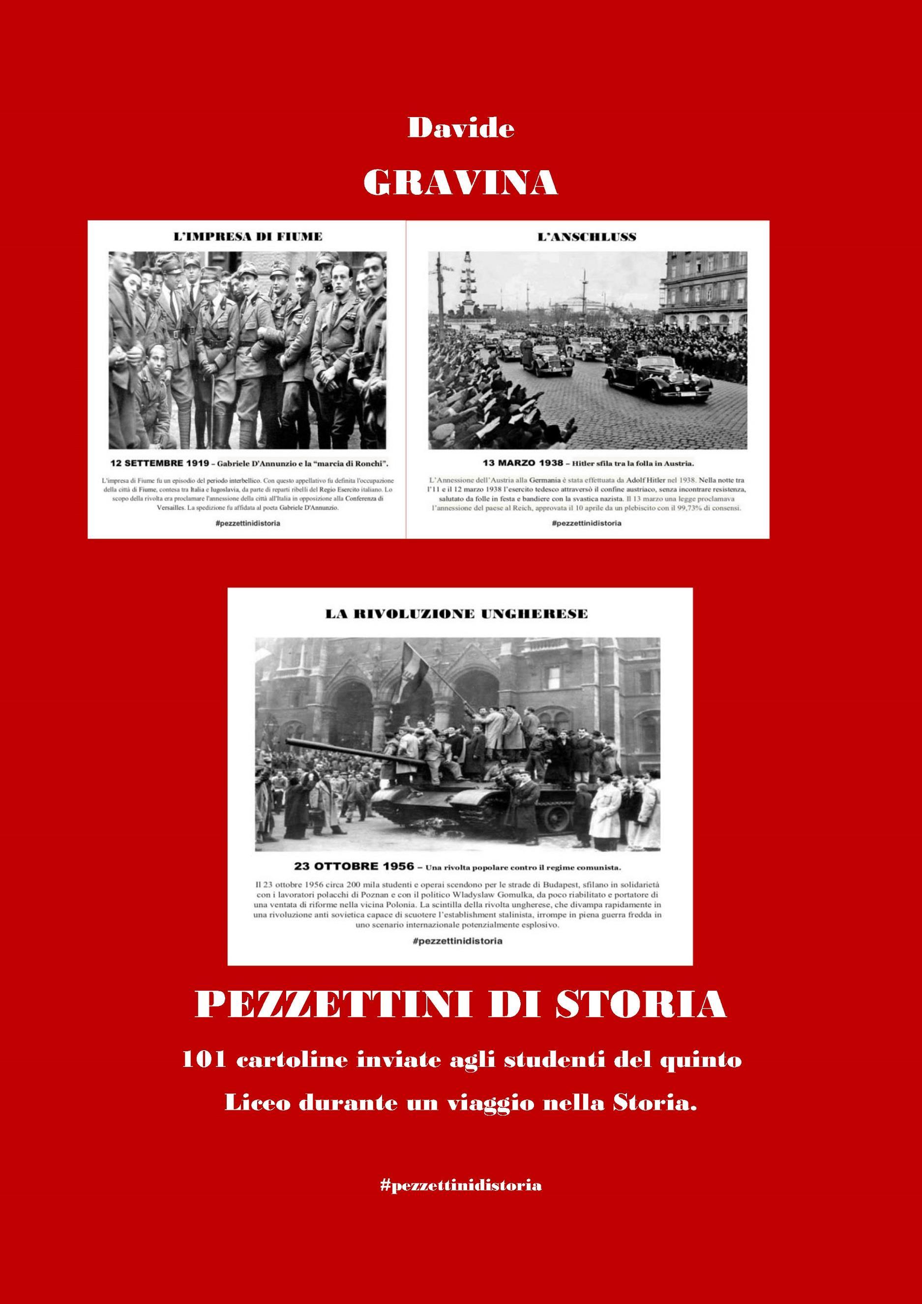 Pezzettini di storia - 101 cartoline inviate agli studenti del quinto liceo durante un viaggio nella Storia