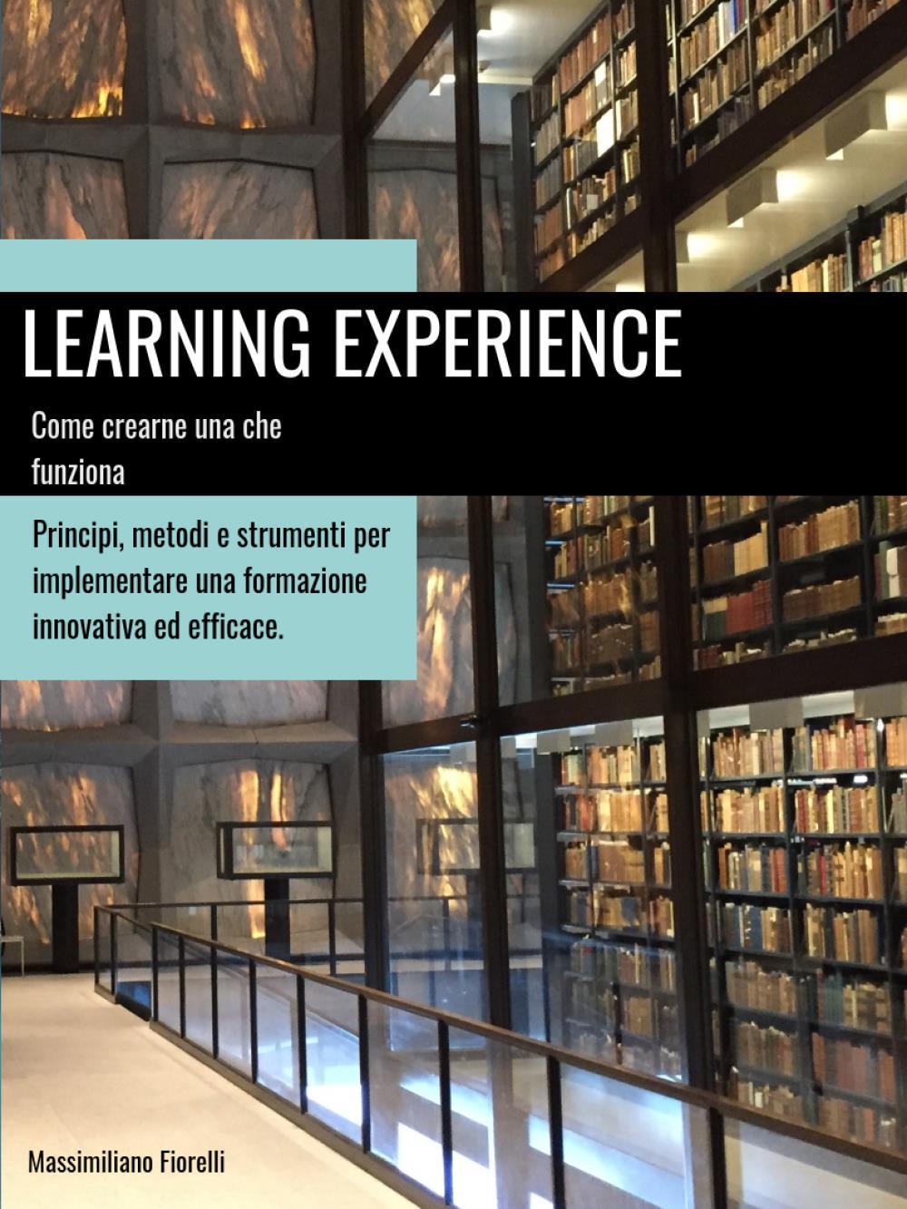 Learning Experience: Come progettarne una che funziona.