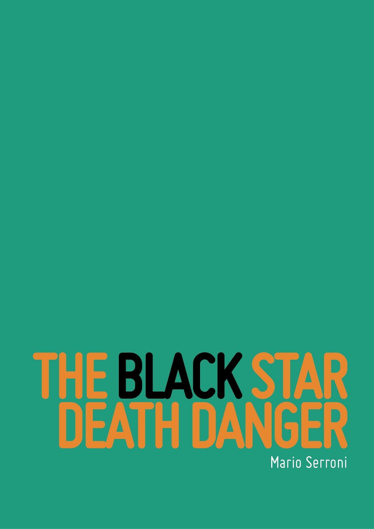 The Black Star Death Danger