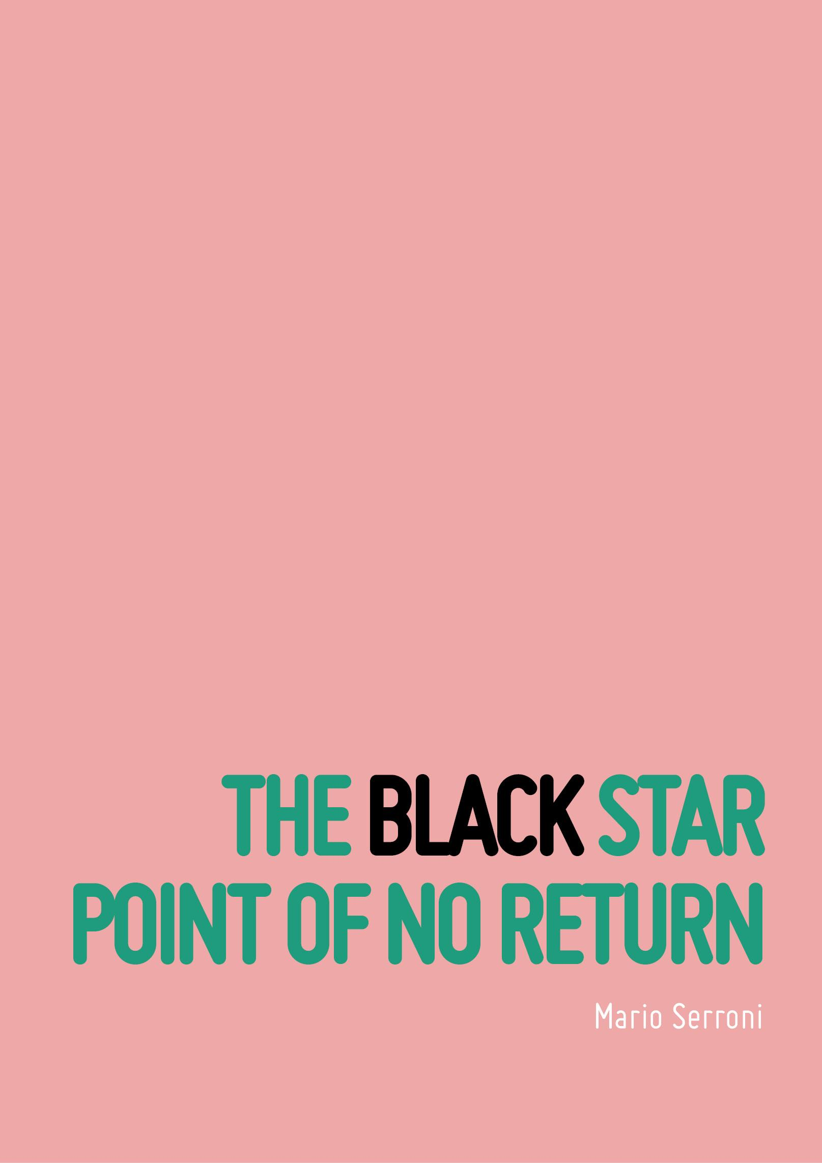 The Black Star Point of No Return