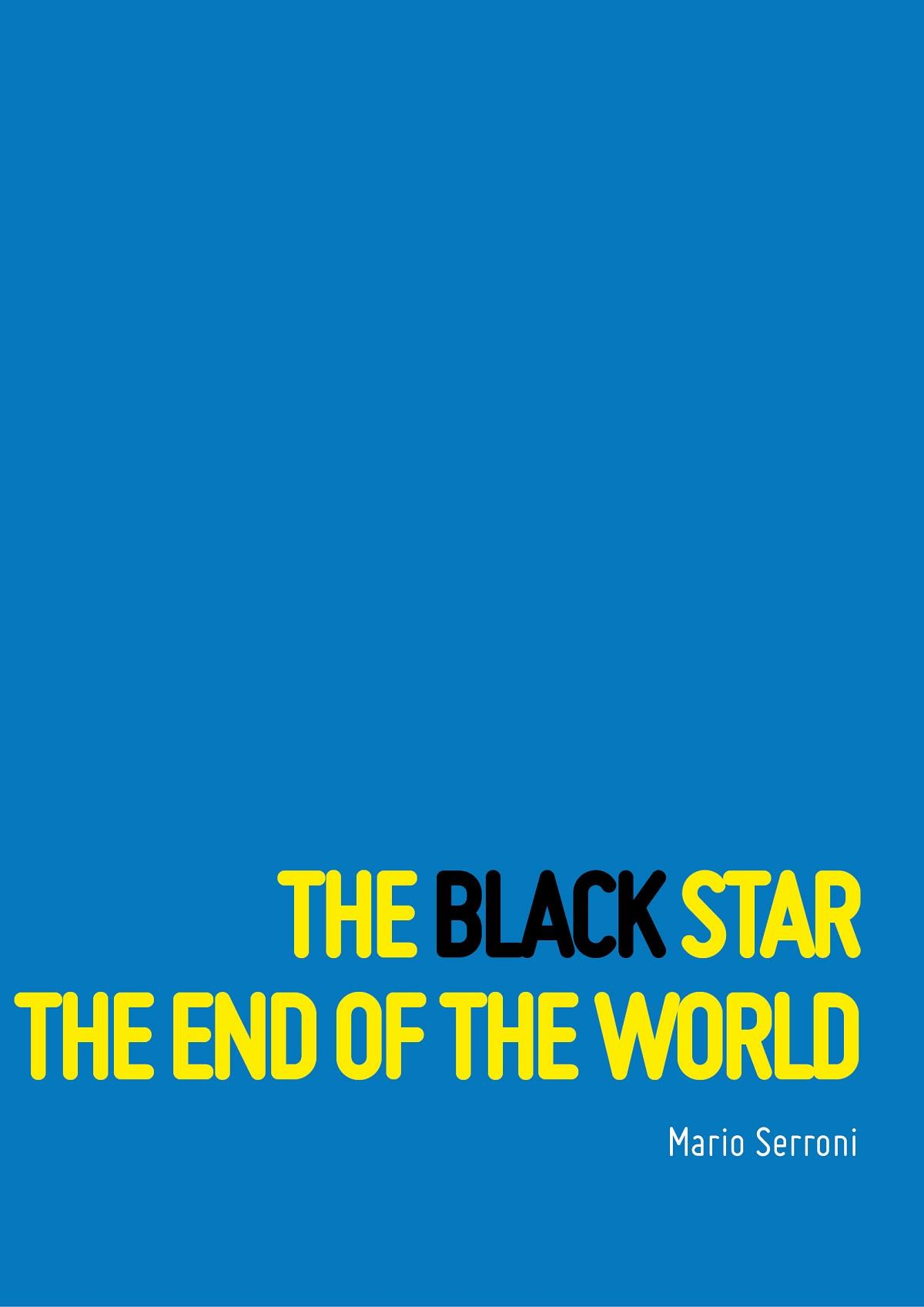 The Black Star The End of The World