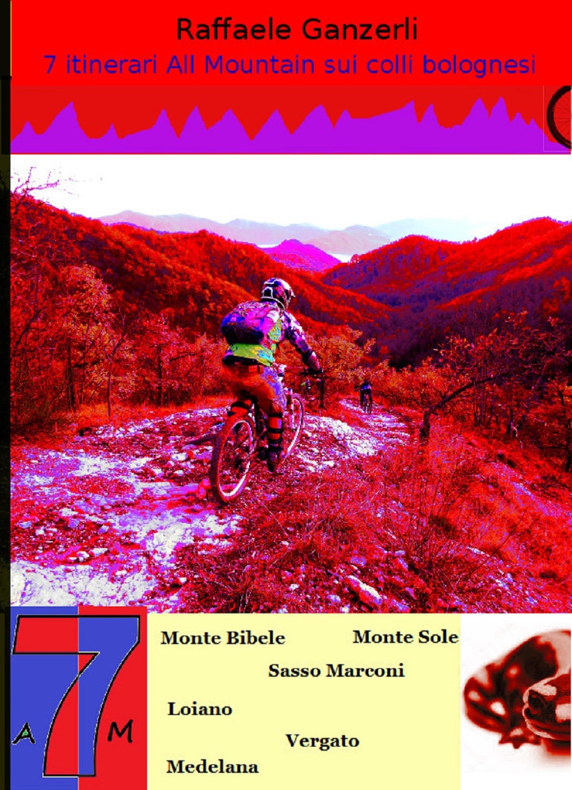 7 itinerari All Mountain sull' Appennino Bolognese