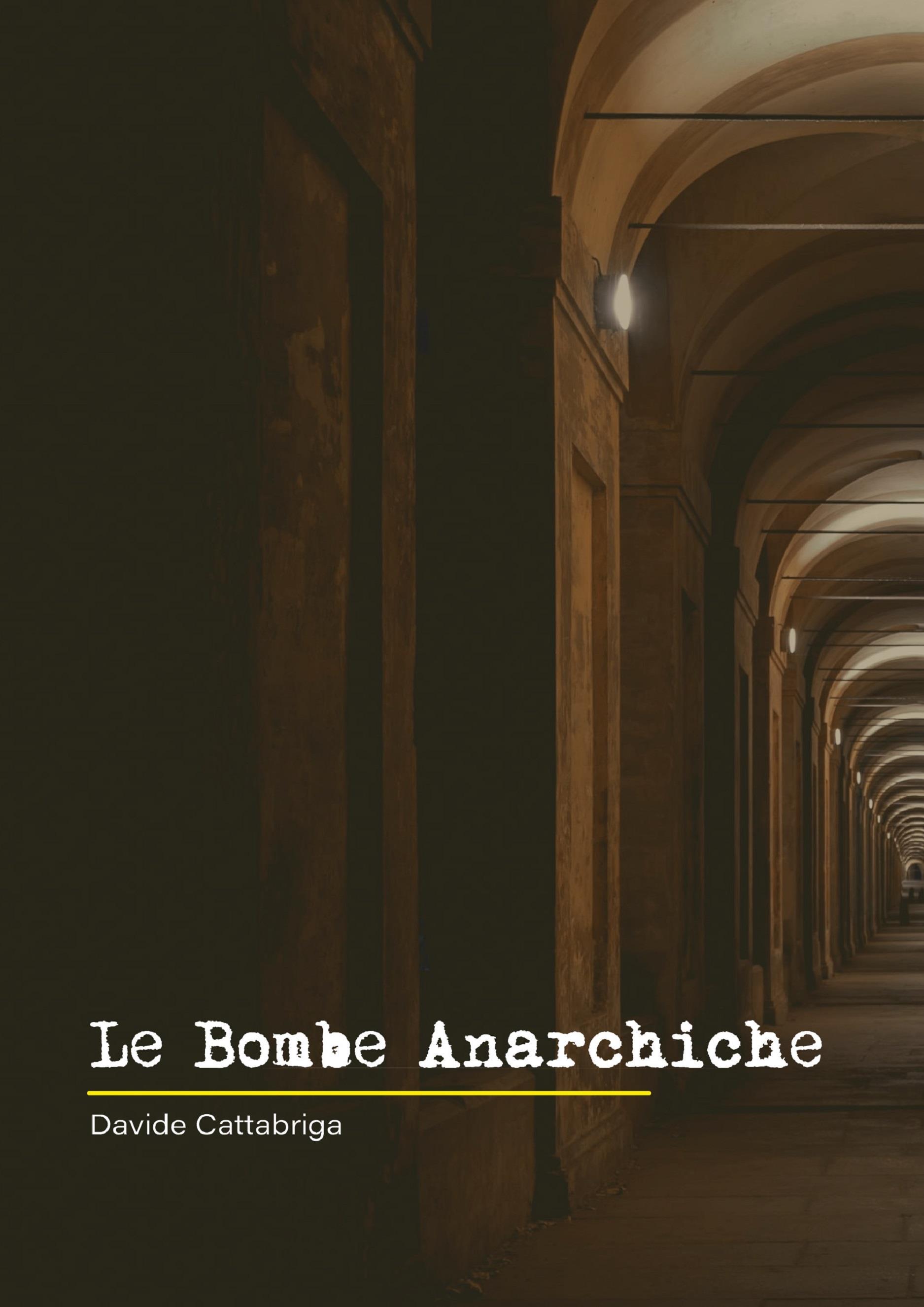 Le Bombe Anarchiche