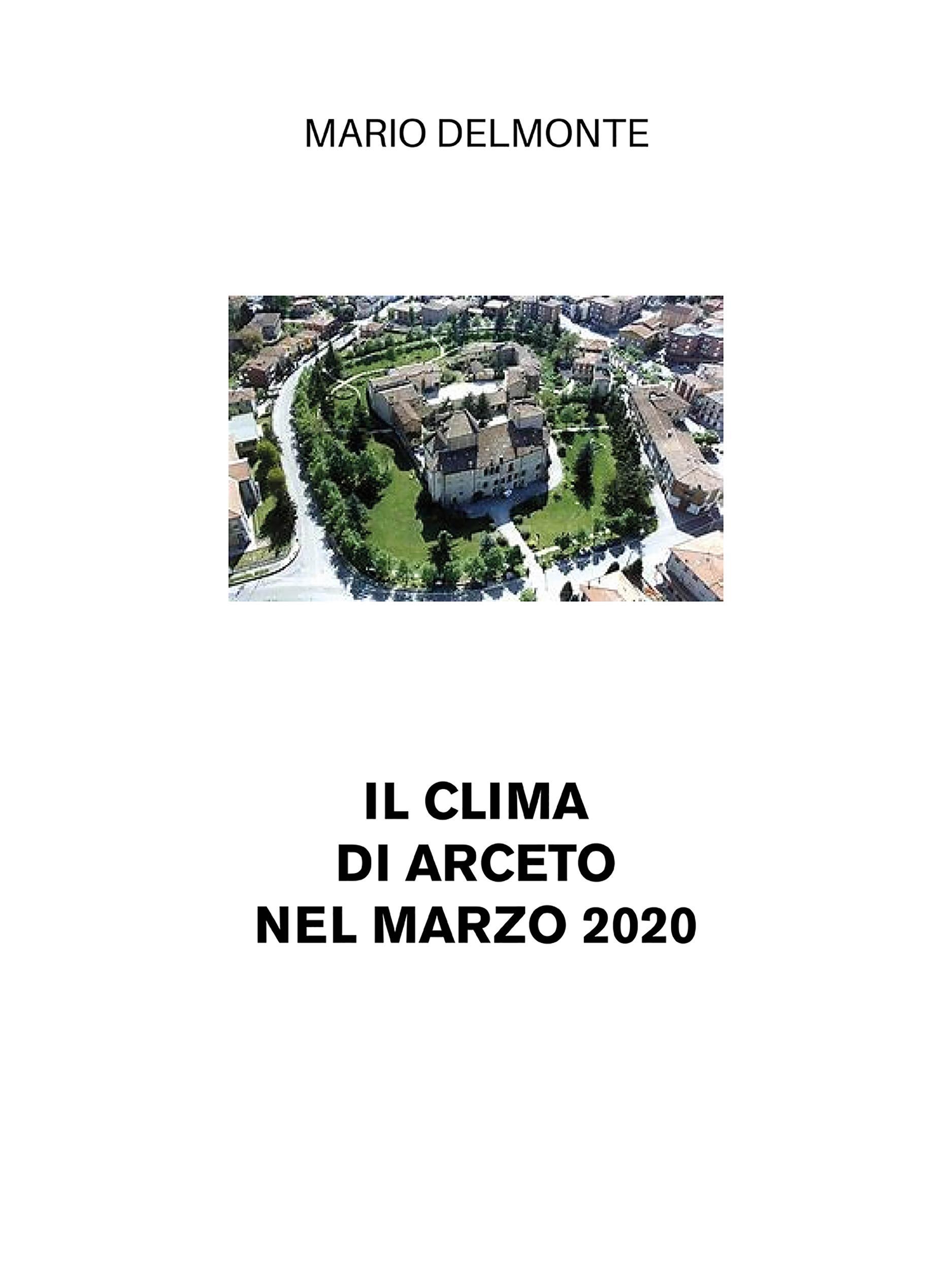 Il clima di Arceto nel marzo 2020