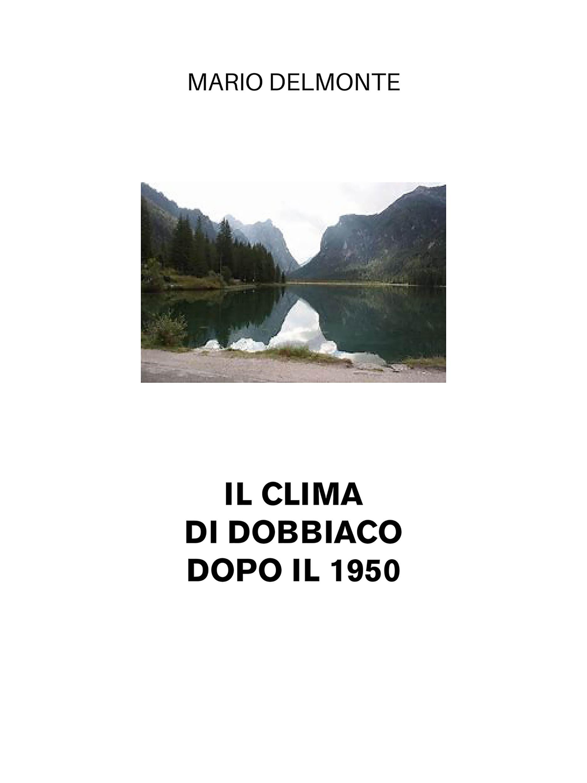 Il clima di Dobbiaco dopo il 1950