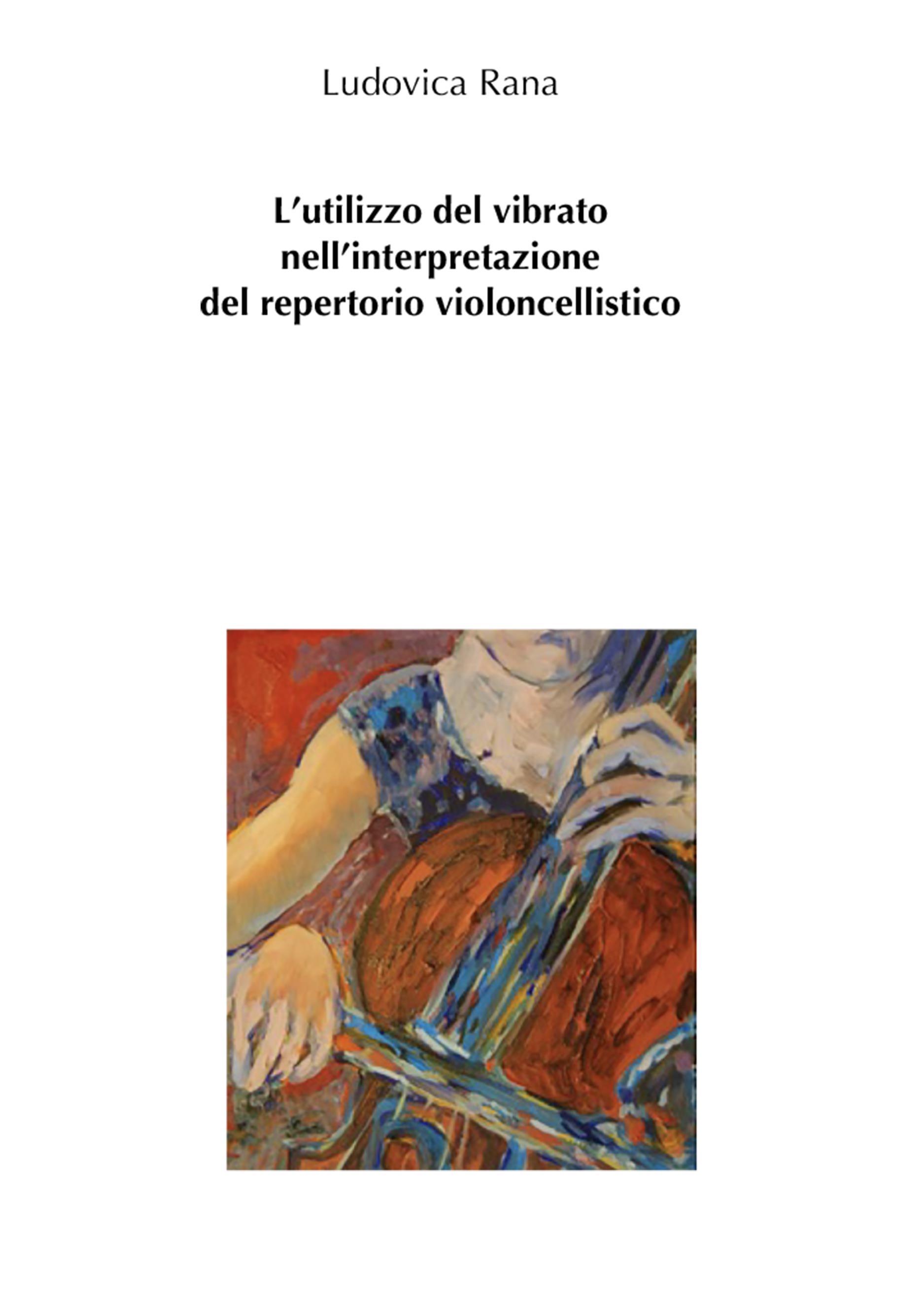 L'utilizzo del vibrato nell'interpretazione del repertorio violoncellistico