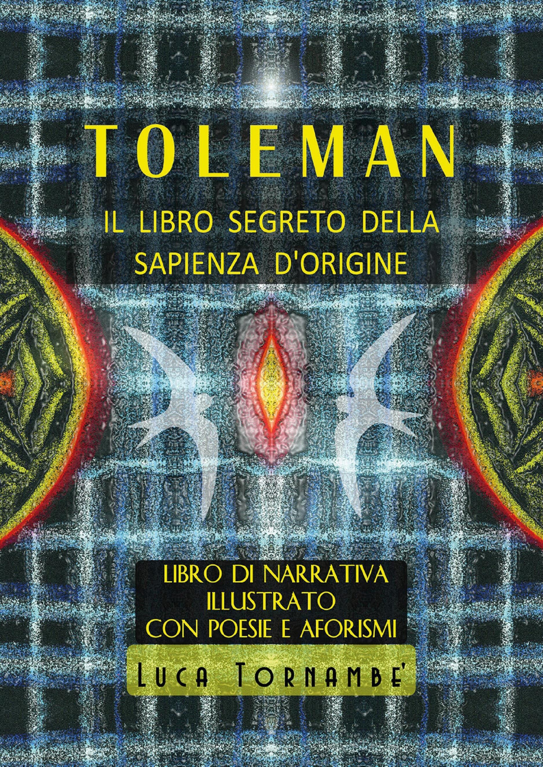 Toleman il libro segreto della sapienza d'origine