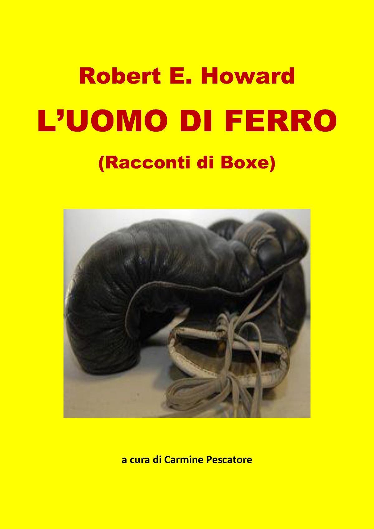 L'UOMO DI FERRO (Racconti di Boxe)