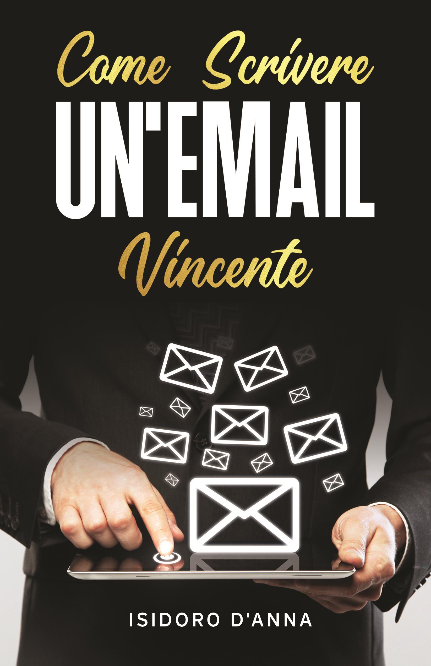 Come scrivere un'email vincente
