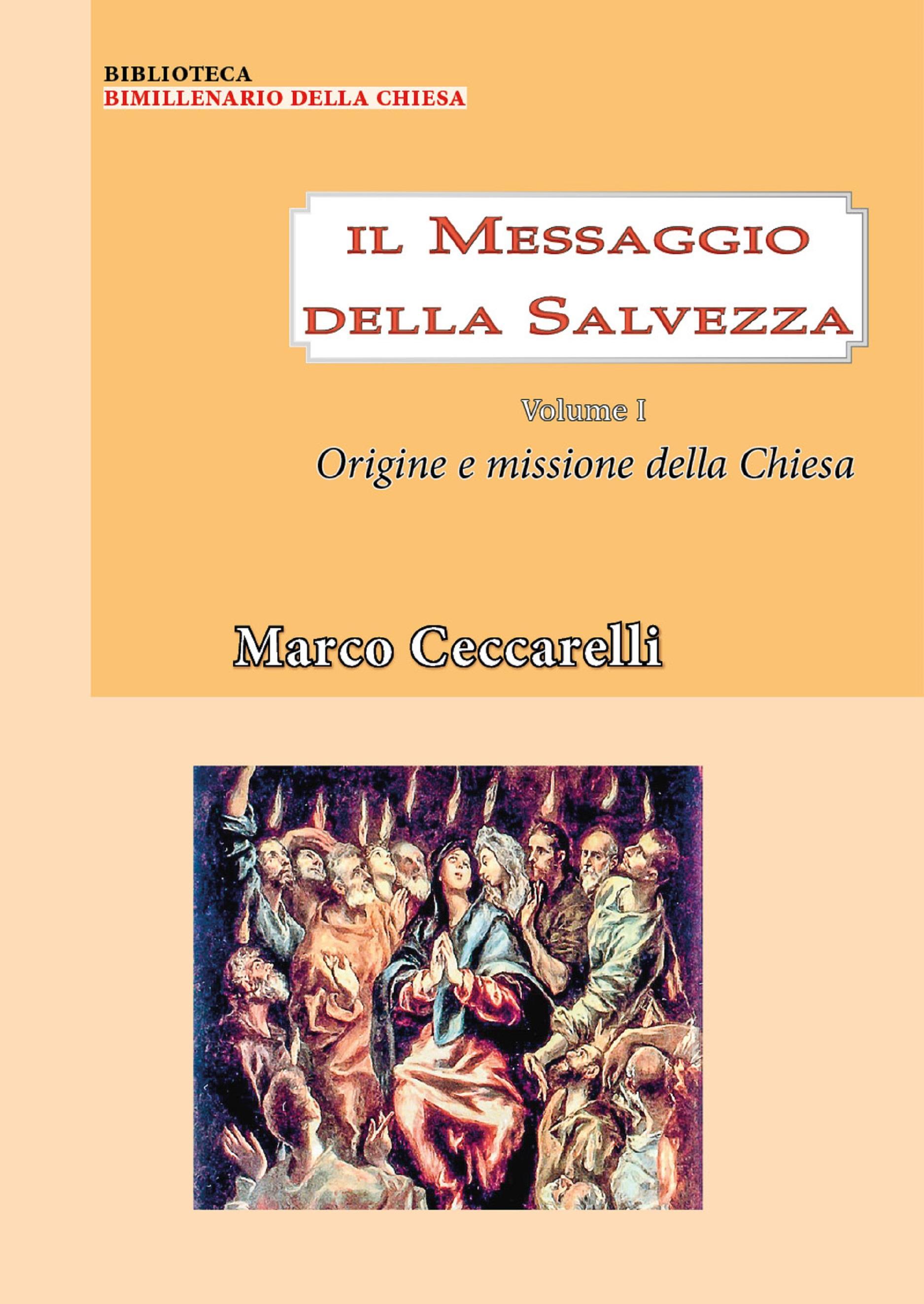Il messaggio della salvezza Vol. 1: Origine e missione della chiesa